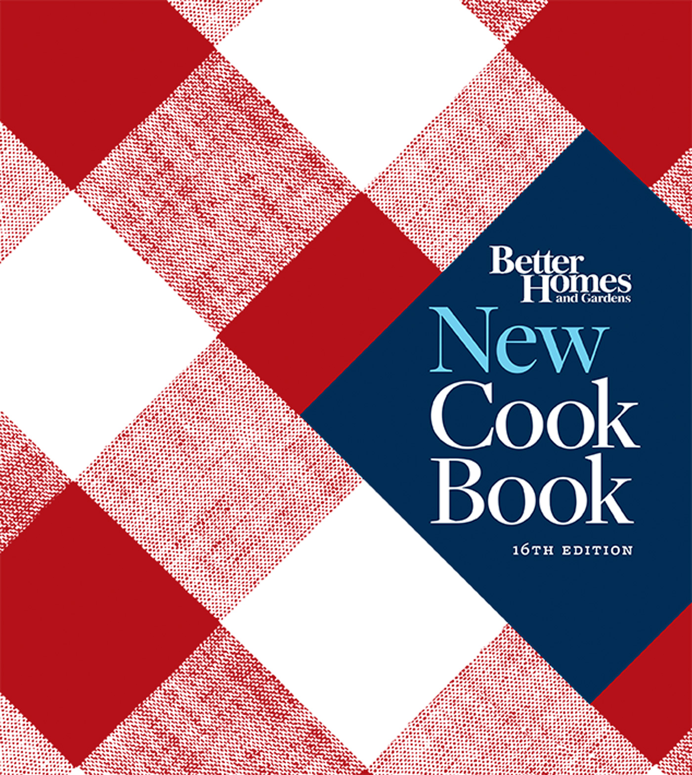 Better Homes and Gardens New Cook Book, Sixteenth Edition-9780544307070