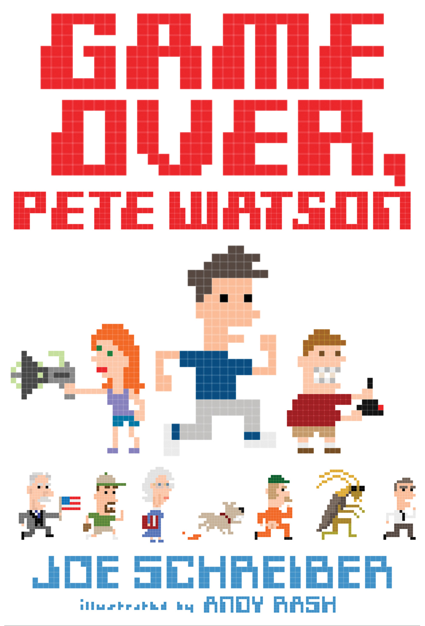 Game Over, Pete Watson-9780544439412