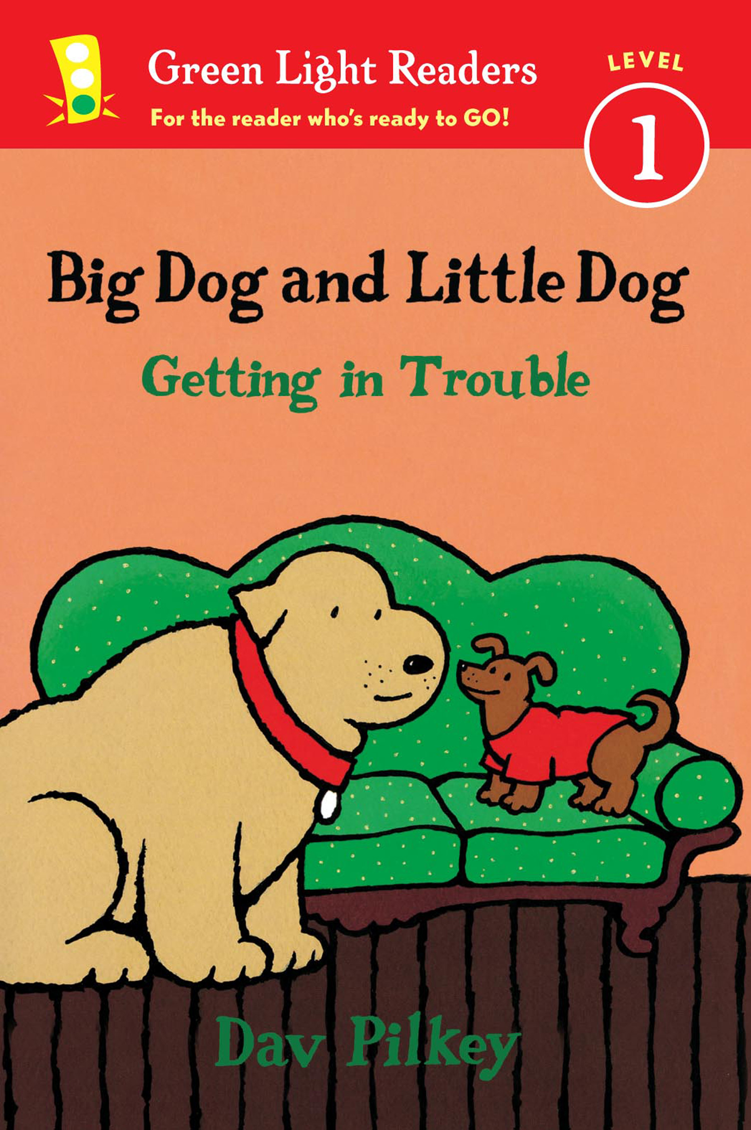 Big Dog and Little Dog Getting in Trouble (Reader)-9780544530959