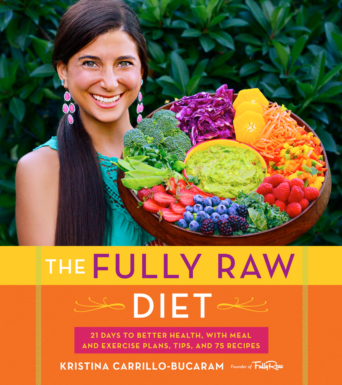 The Fully Raw Diet-9780544559110