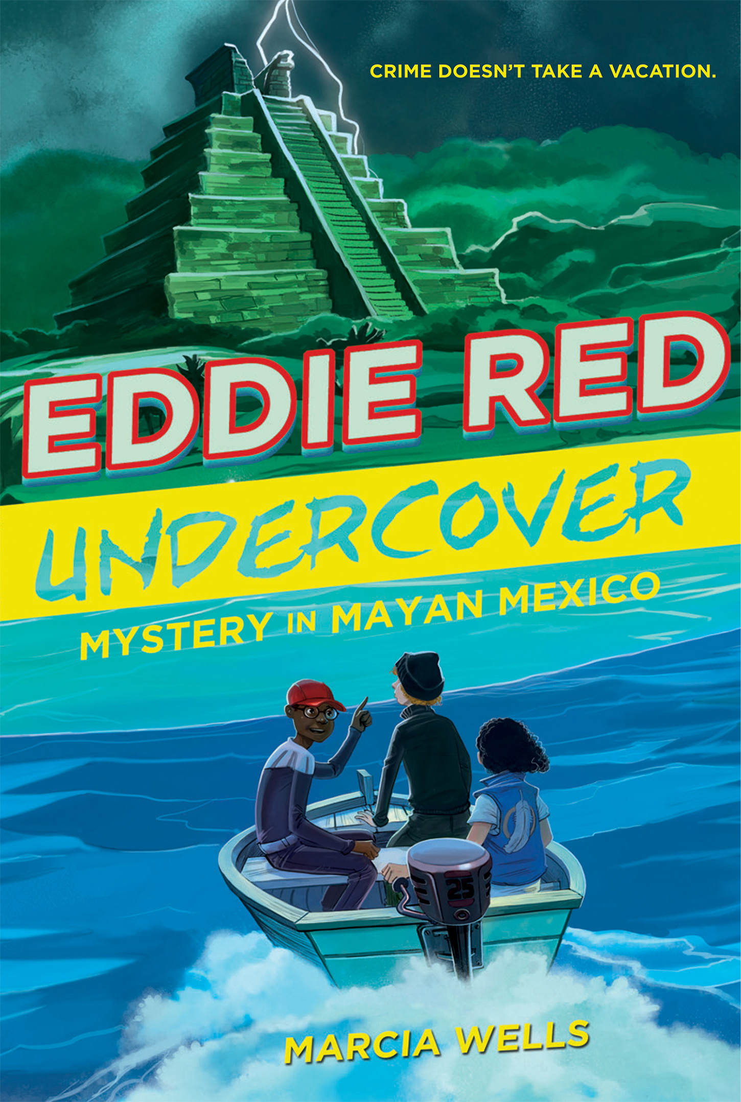 Eddie Red Undercover: Mystery in Mayan Mexico-9780544668508