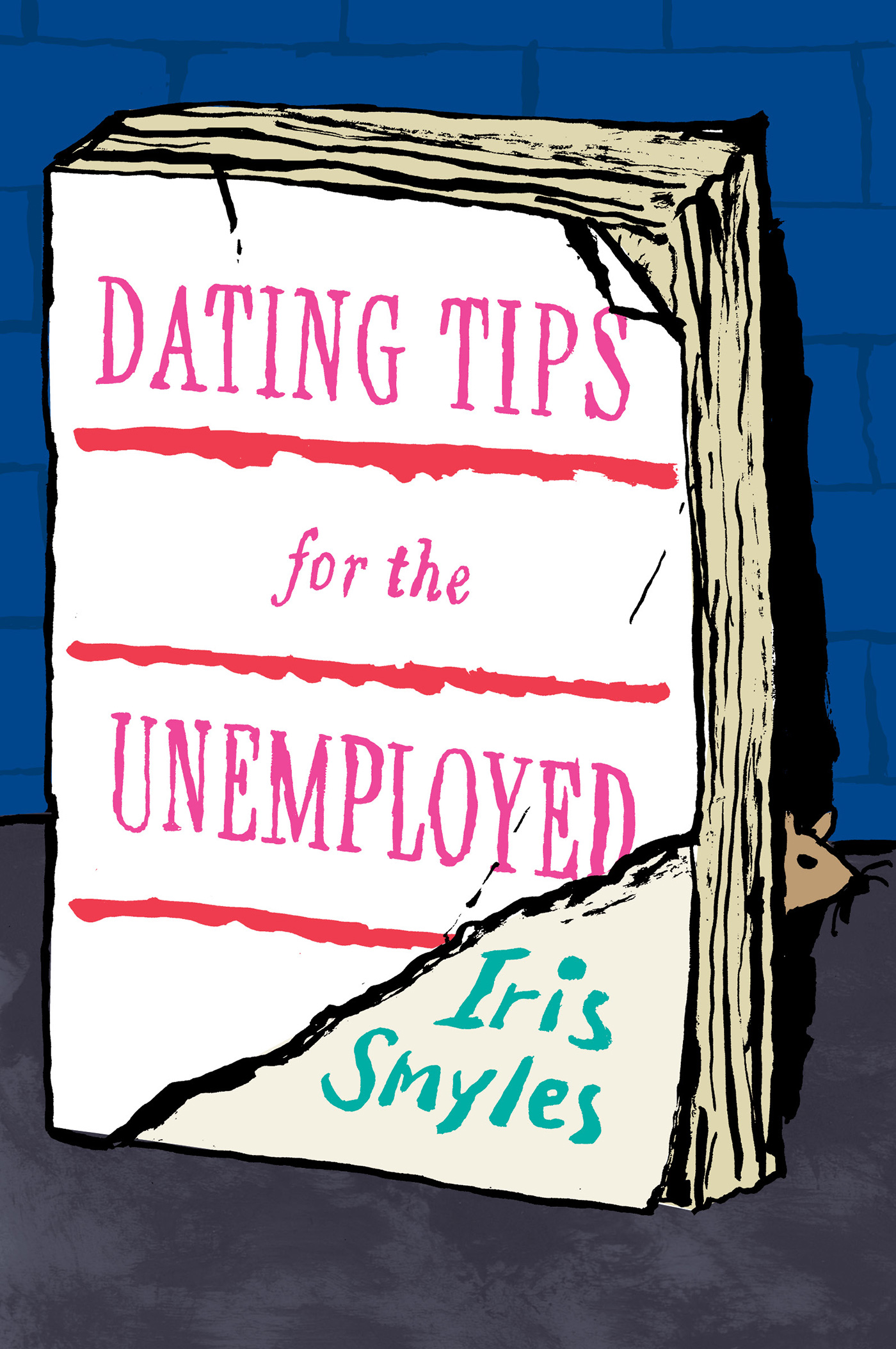 Dating Tips for the Unemployed-9780544703384