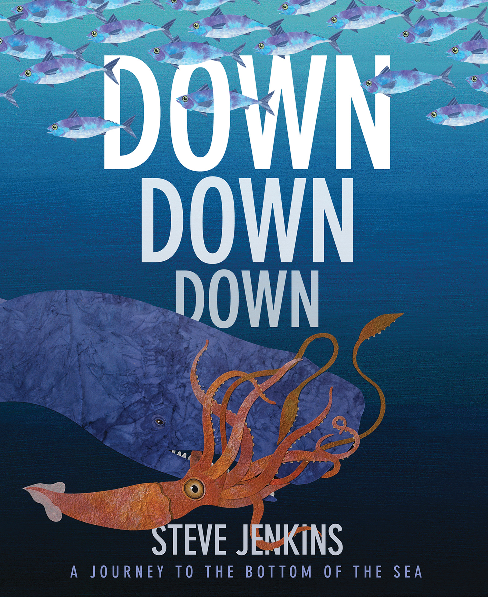 Down, Down, Down: A Journey to the Bottom of the Sea-9780544709515