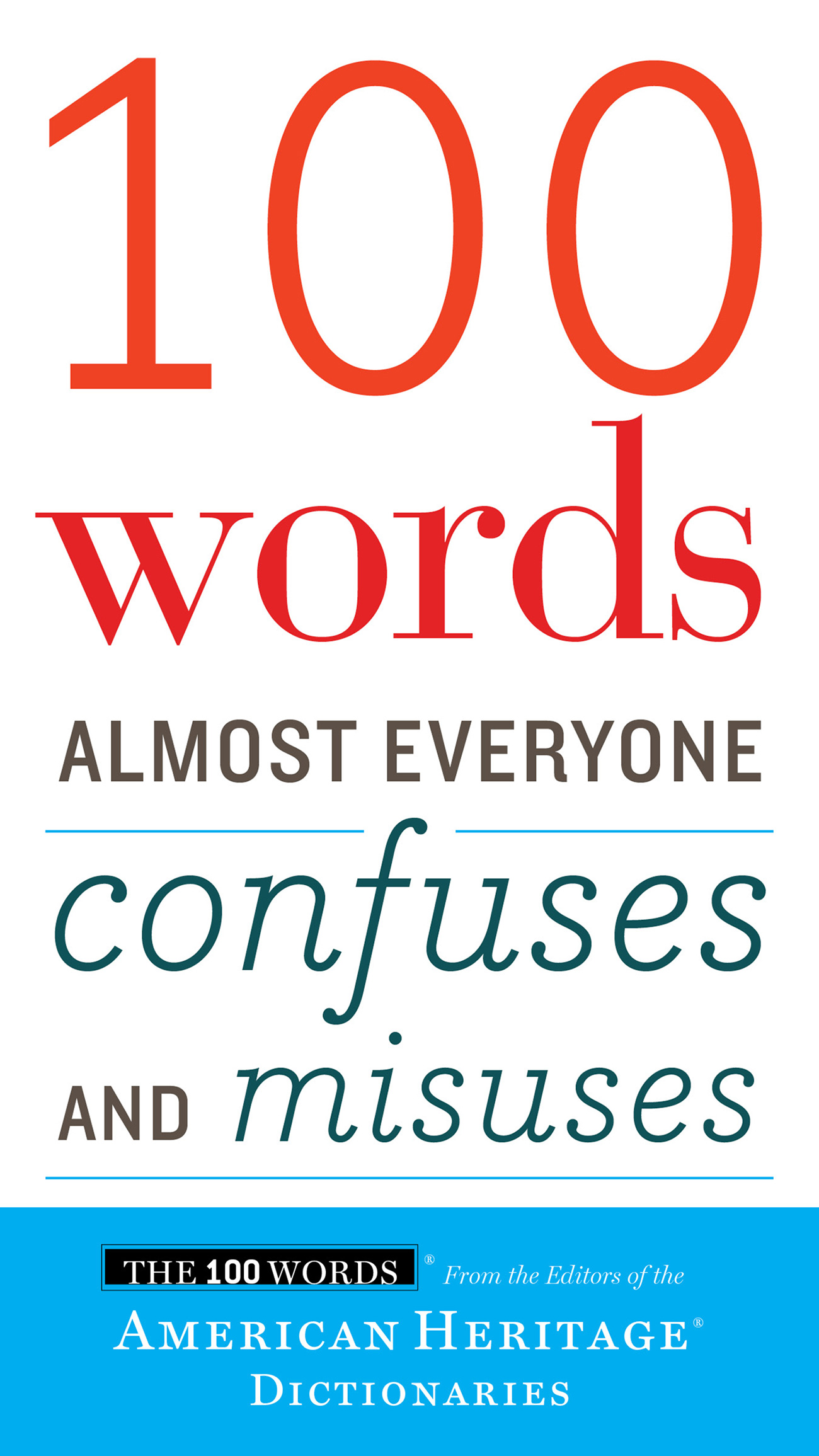 100 Words Almost Everyone Confuses and Misuses-9780544791190