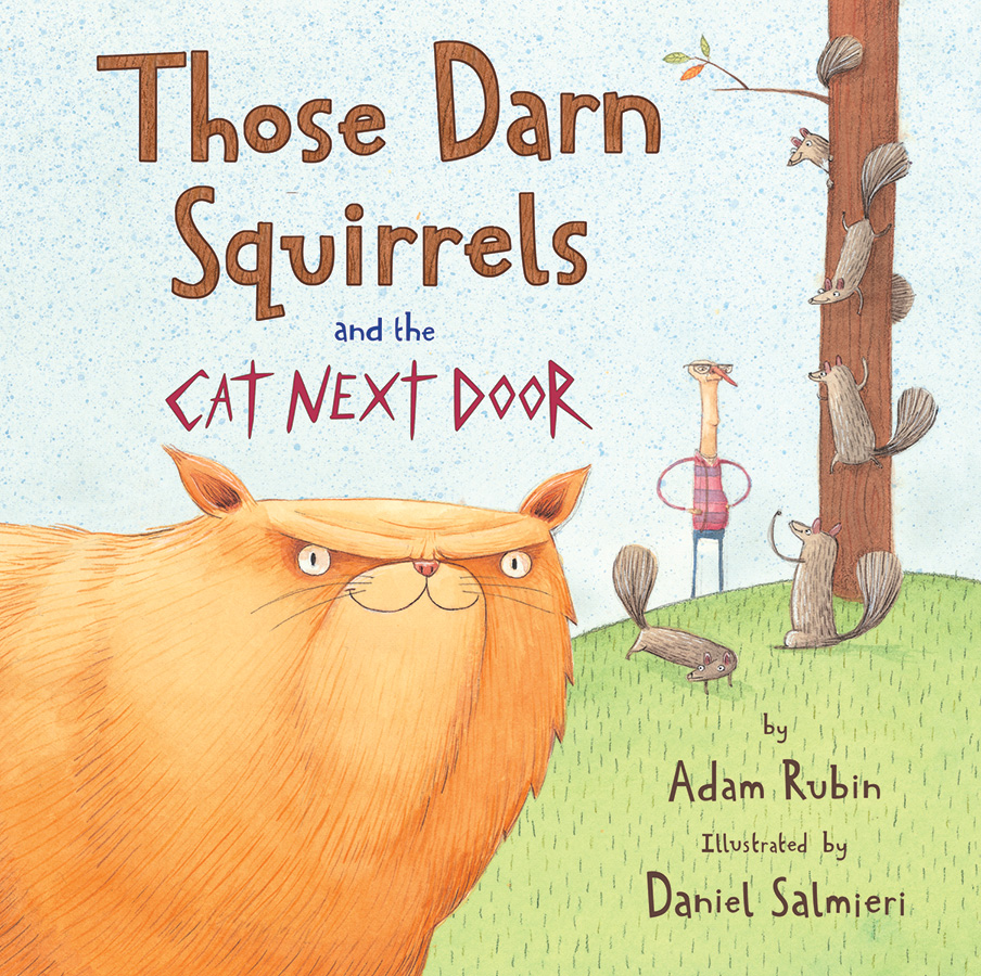 Those Darn Squirrels and the Cat Next Door-9780544809024