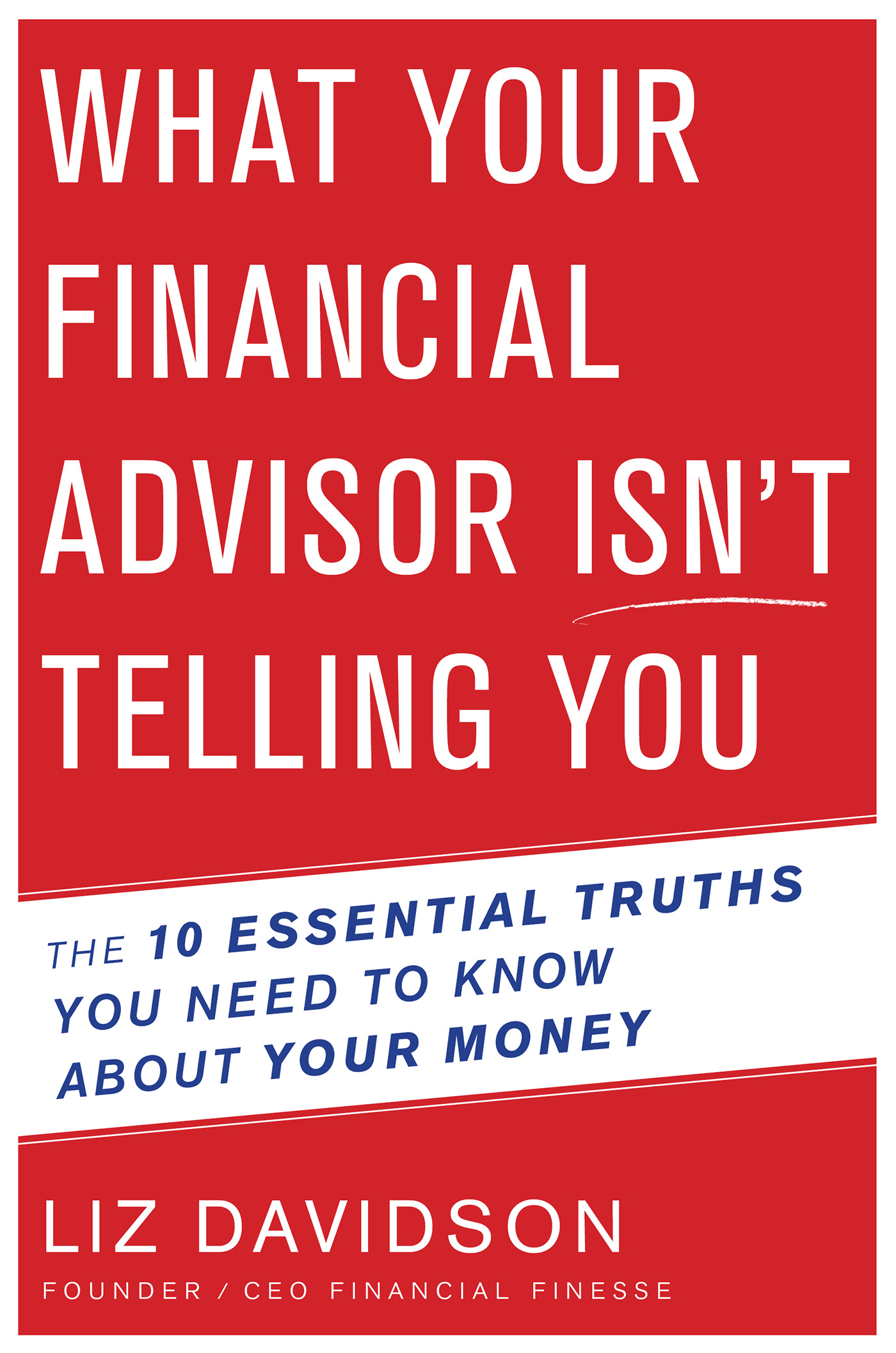 What Your Financial Advisor Isn't Telling You-9780544633346