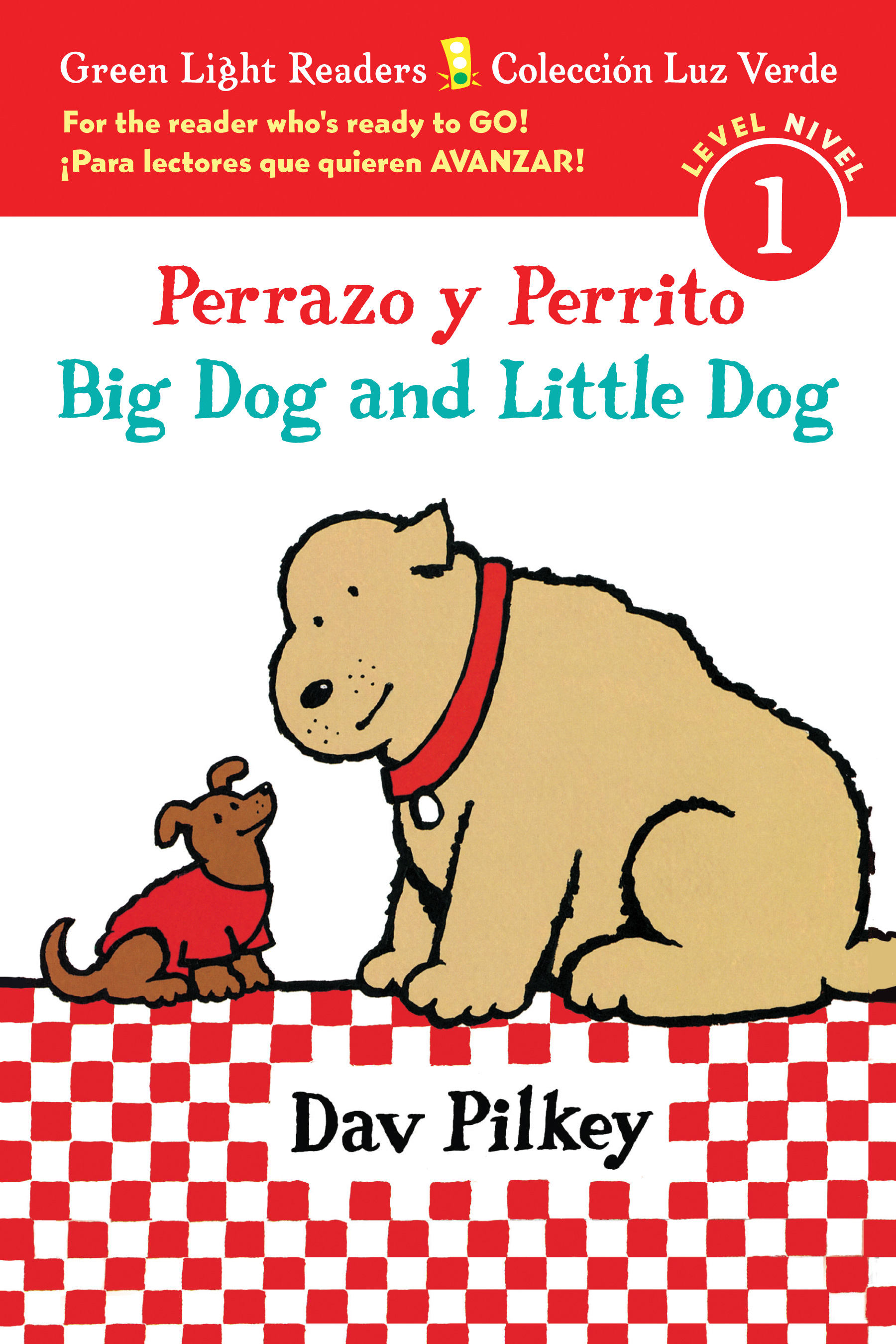 Perrazo y Perrito/Big Dog and Little Dog bilingual (reader)-9780544813250