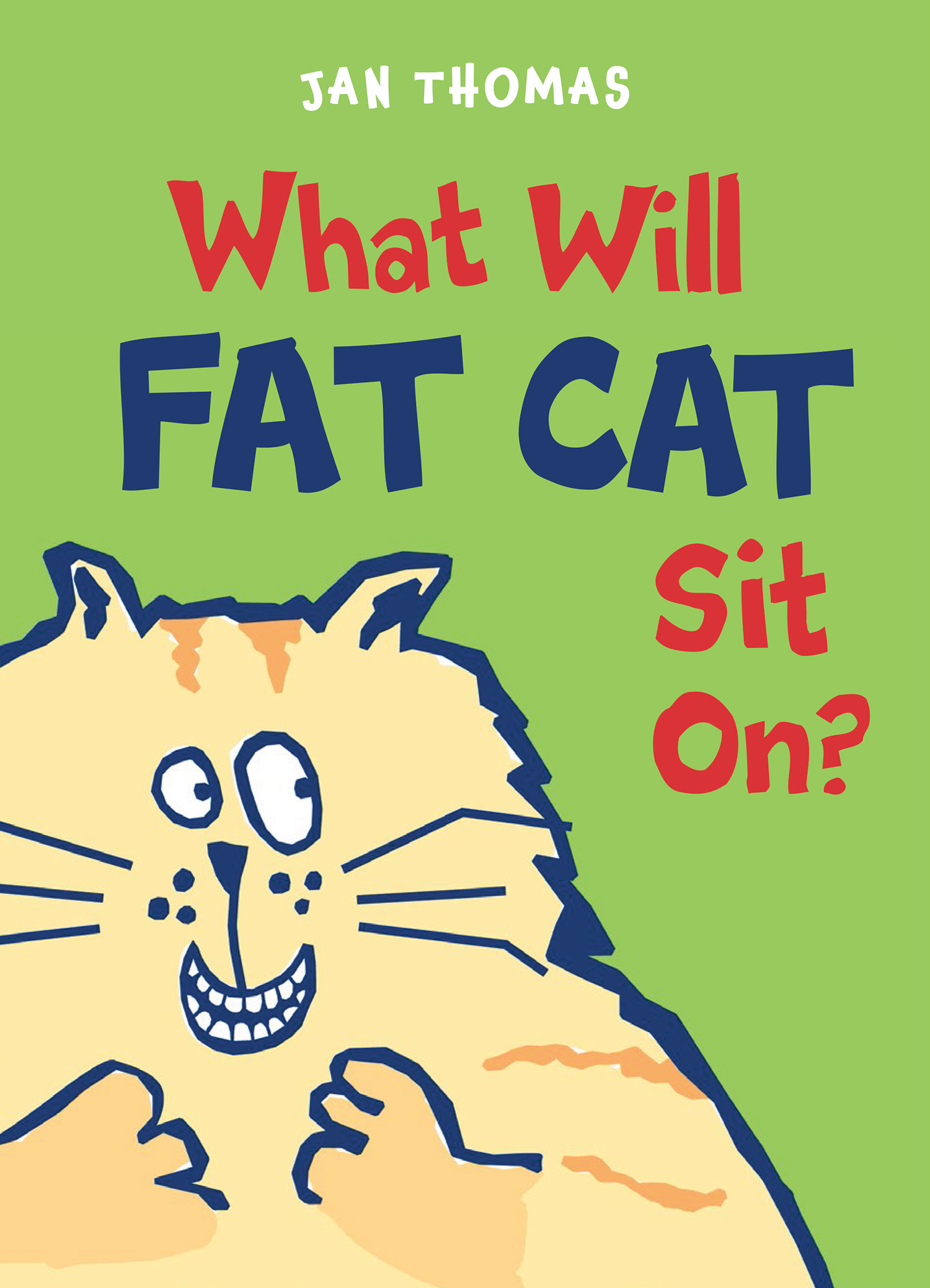 What Will Fat Cat Sit On?-9780544850040