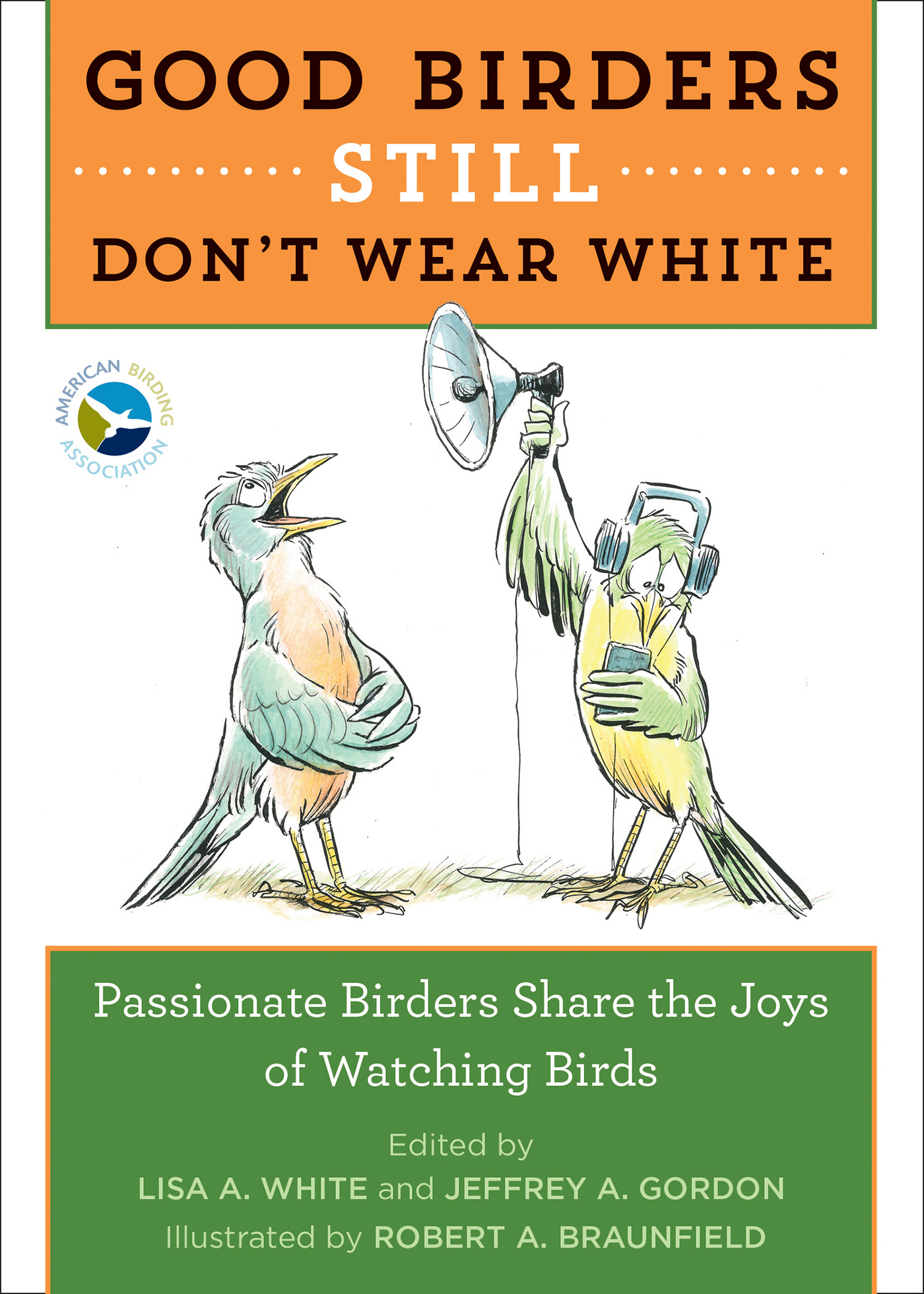 Good Birders Still Don't Wear White-9780544876095