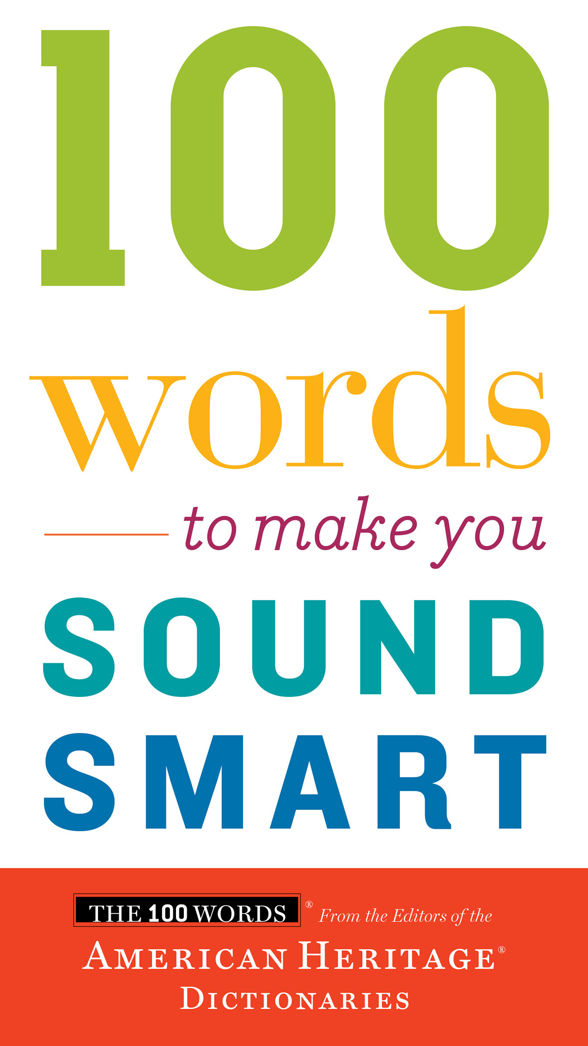 100 Words to Make You Sound Smart-9780544913646