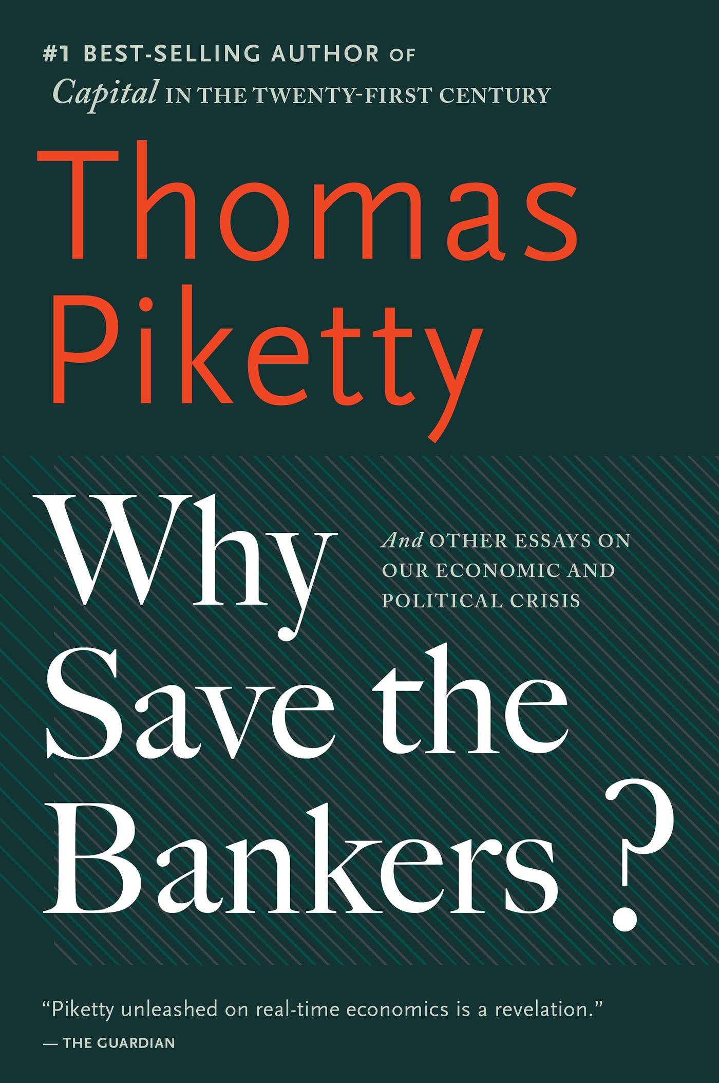 Why Save the Bankers?-9780544947283