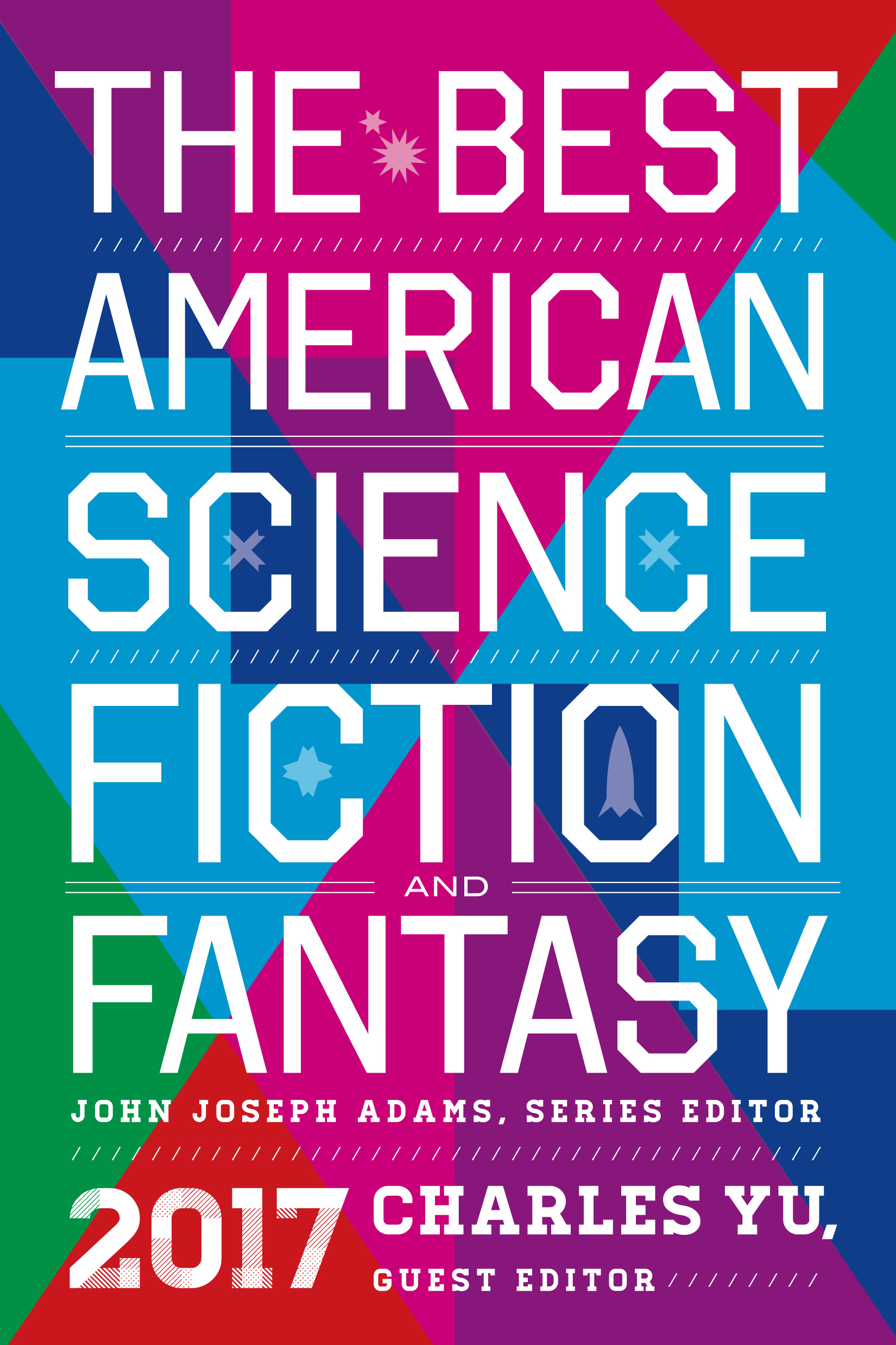 The Best American Science Fiction and Fantasy 2017-9780544980679