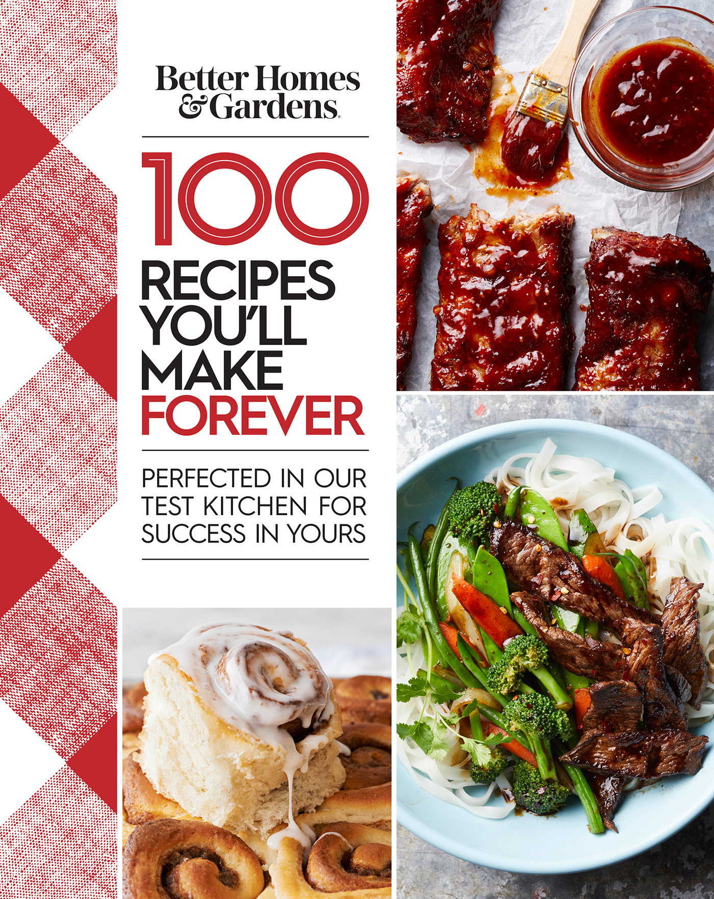 Better Homes and Gardens 100 Recipes You'll Make Forever-9780544977228