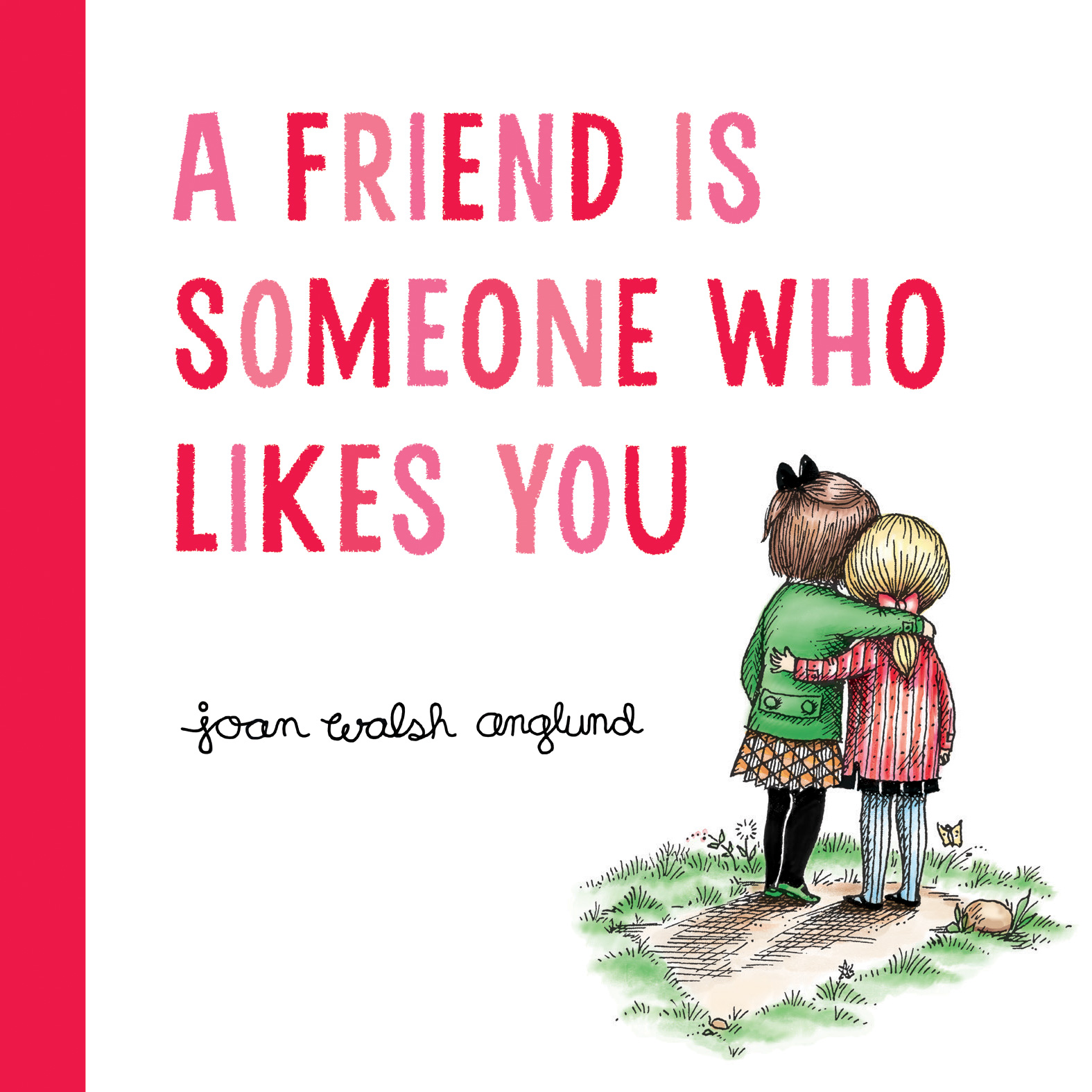 A Friend Is Someone Who Likes You-9780544999190