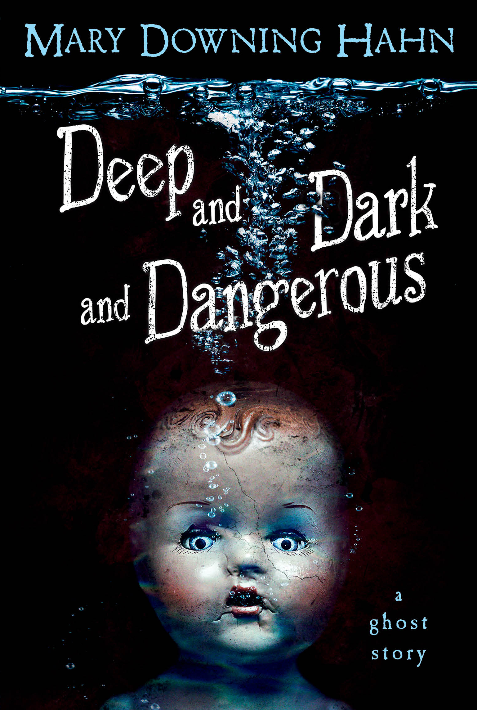 Deep and Dark and Dangerous-9780547076454