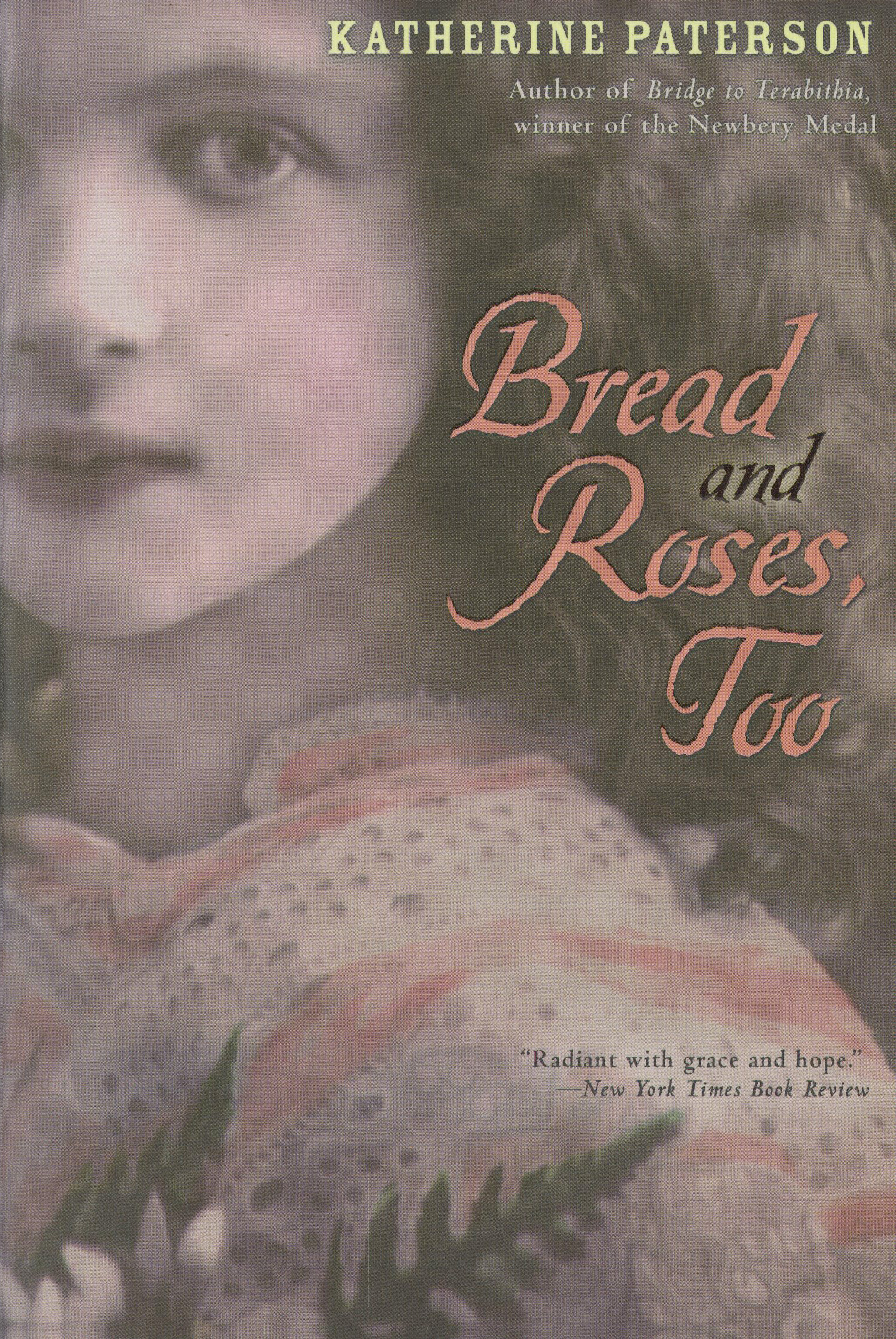 Bread and Roses, Too-9780547076515