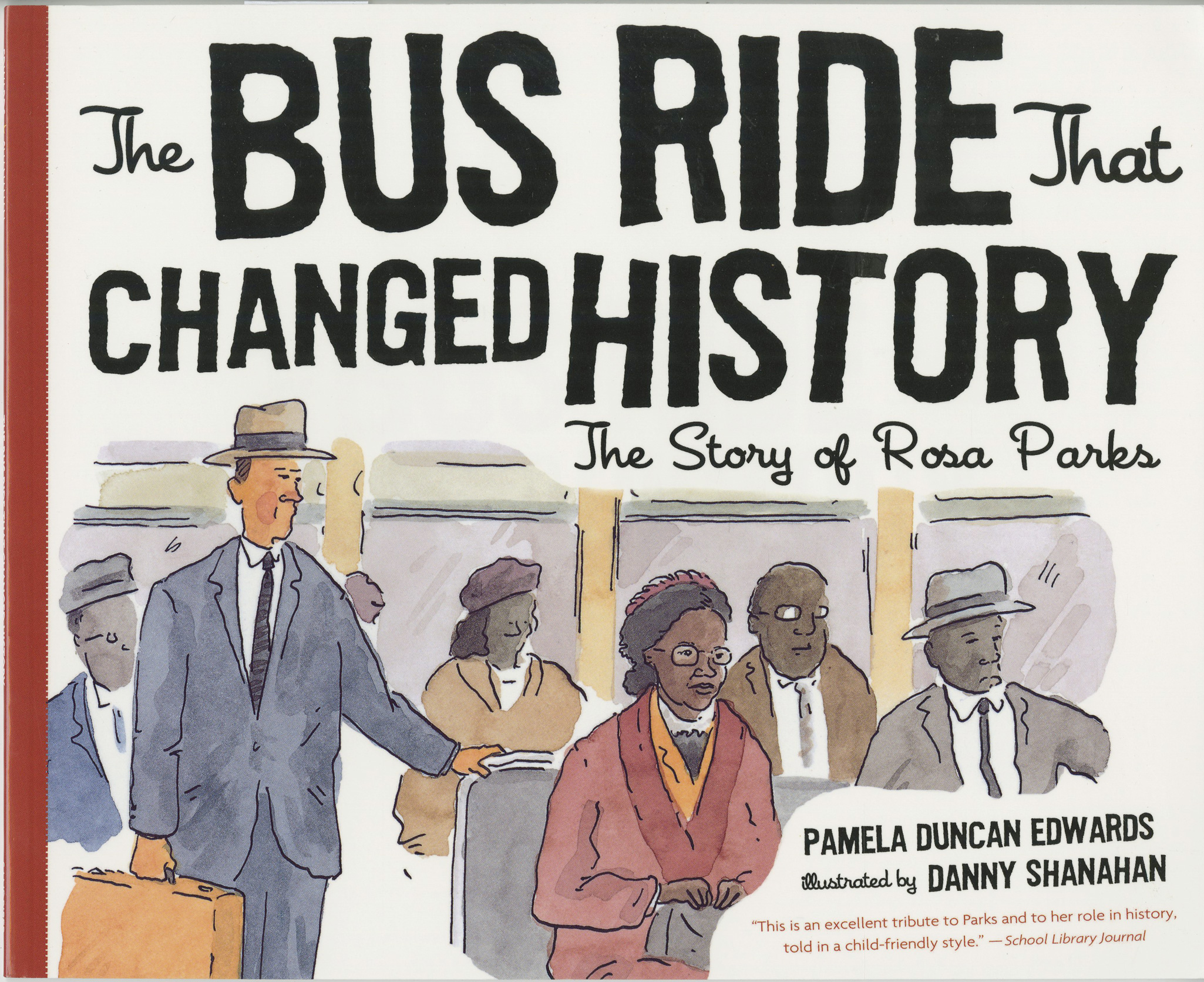The Bus Ride that Changed History-9780547076744