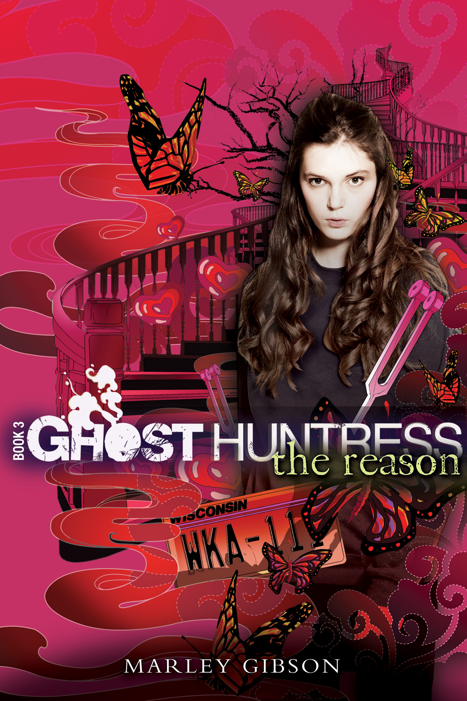 Ghost Huntress Book 3: The Reason-9780547150956