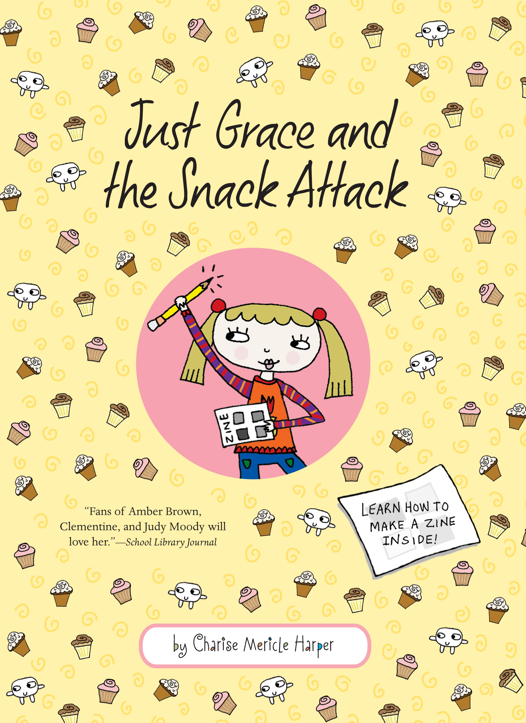 Just Grace and the Snack Attack-9780547152233