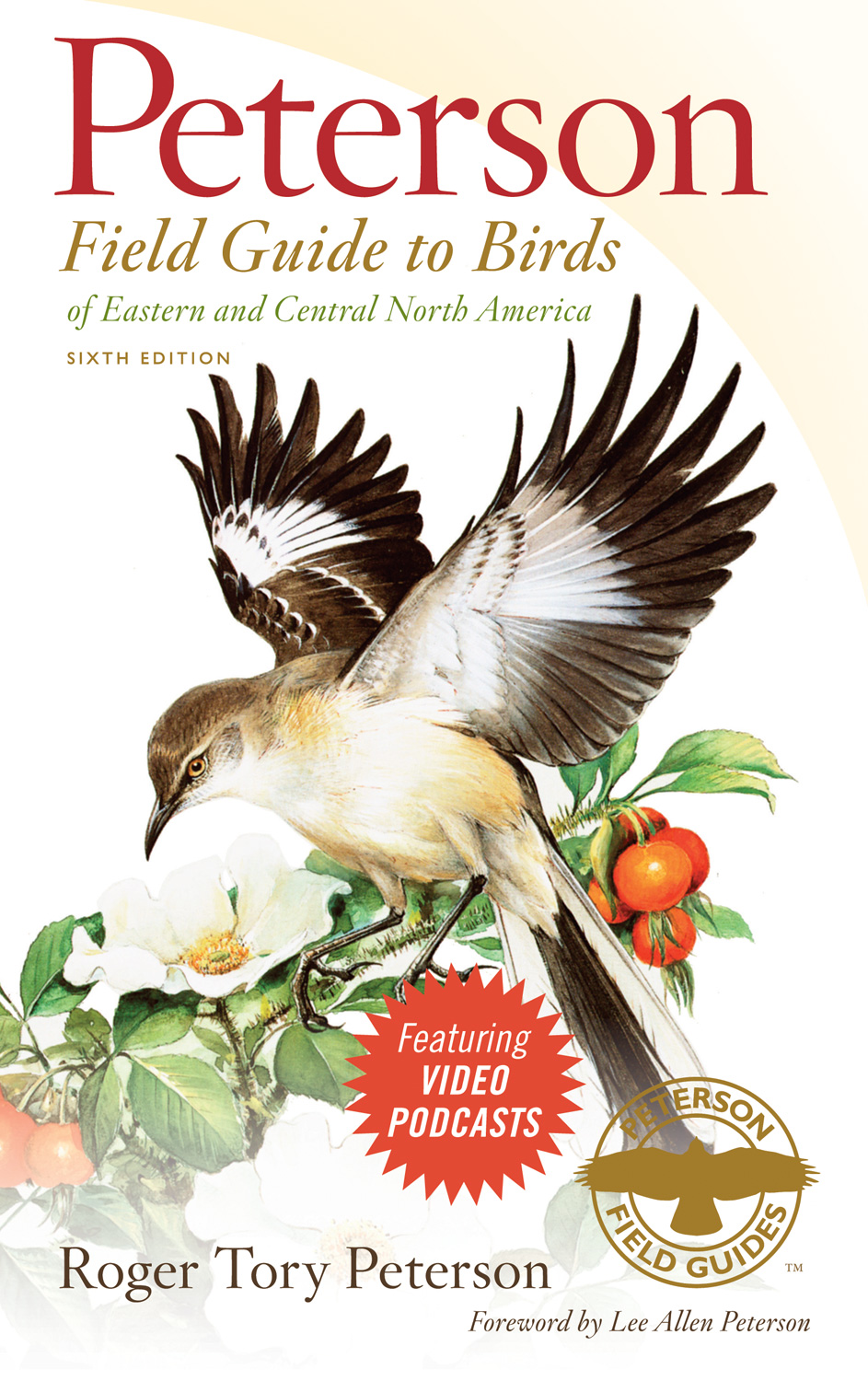 Peterson Field Guide to Birds of Eastern and Central North America, Sixth Edition-9780547152462