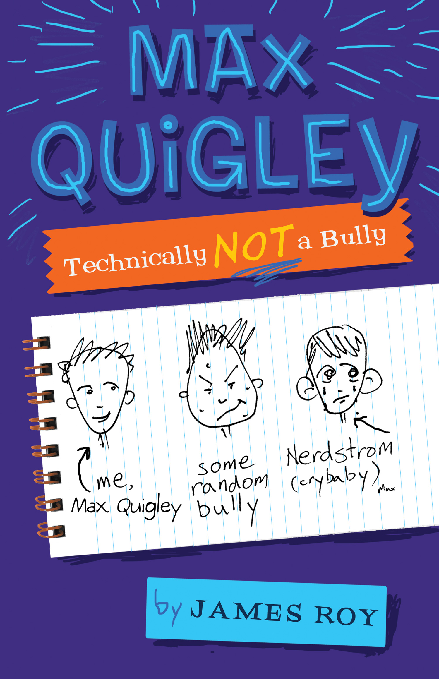 Max Quigley, Technically Not a Bully-9780547152639