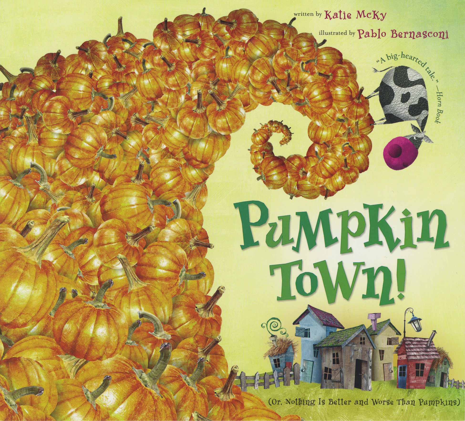 Pumpkin Town! Or, Nothing Is Better and Worse Than Pumpkins-9780547181936