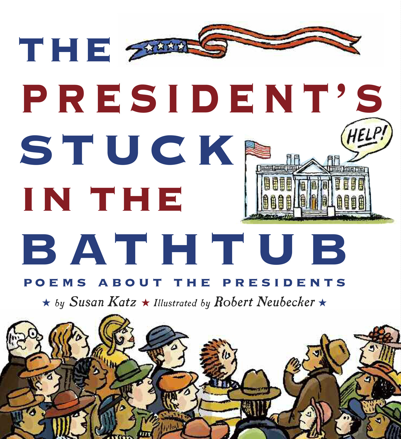 The President's Stuck in the Bathtub-9780547182216