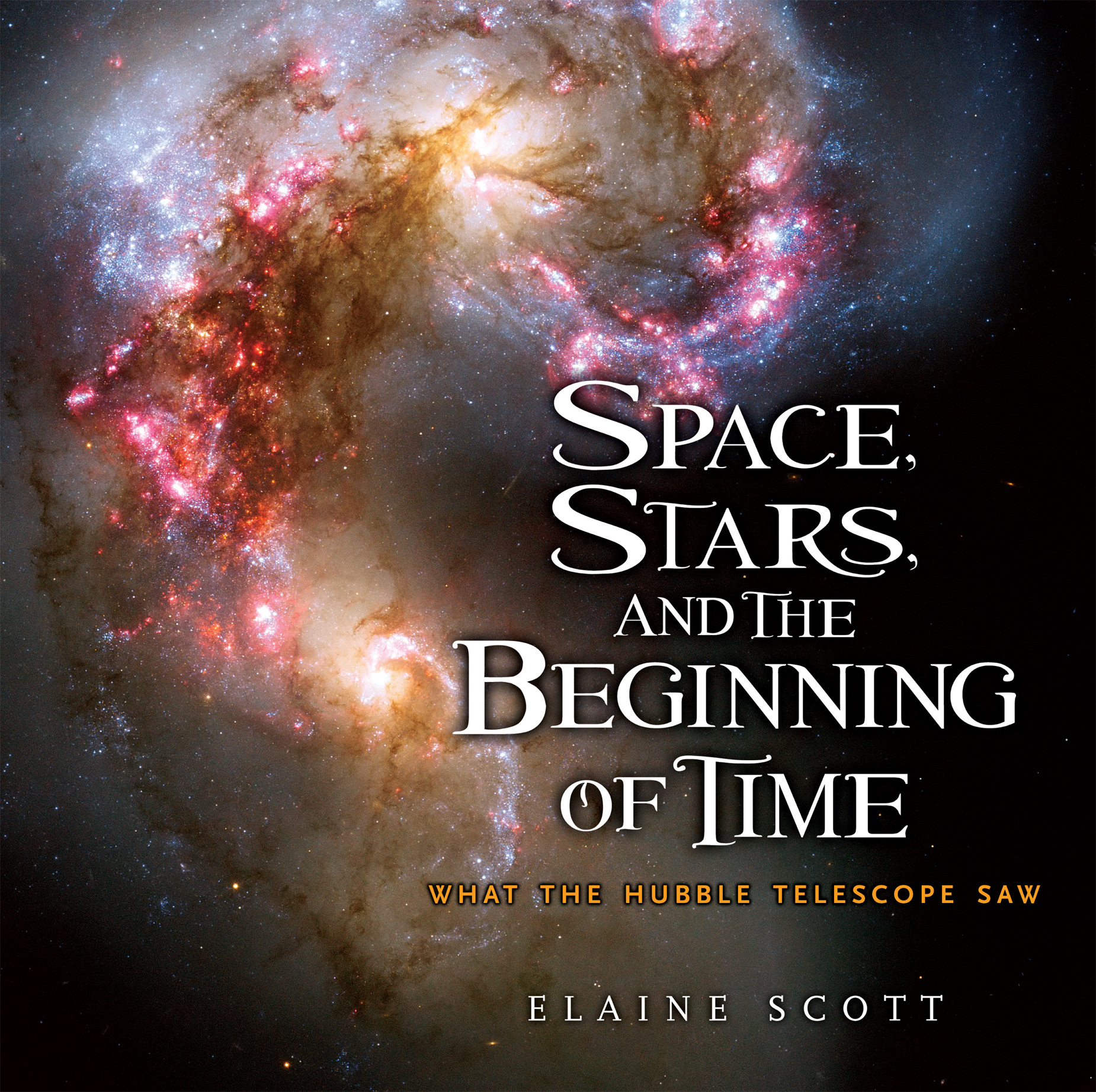Space, Stars, and the Beginning of Time-9780547241890