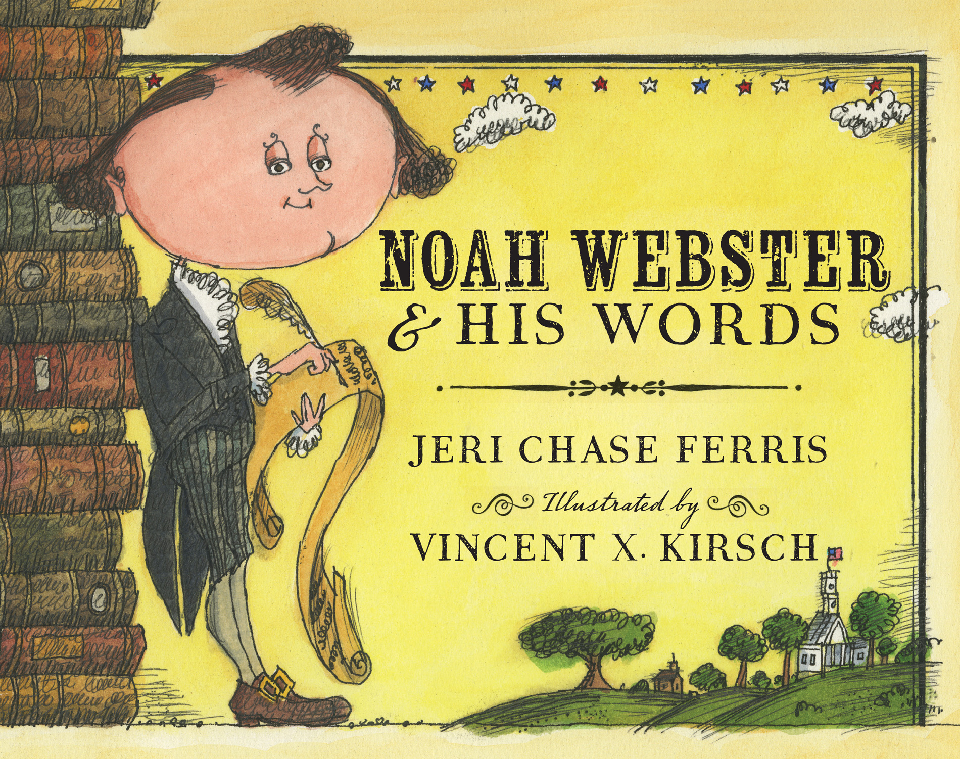 Noah Webster and His Words-9780547390550