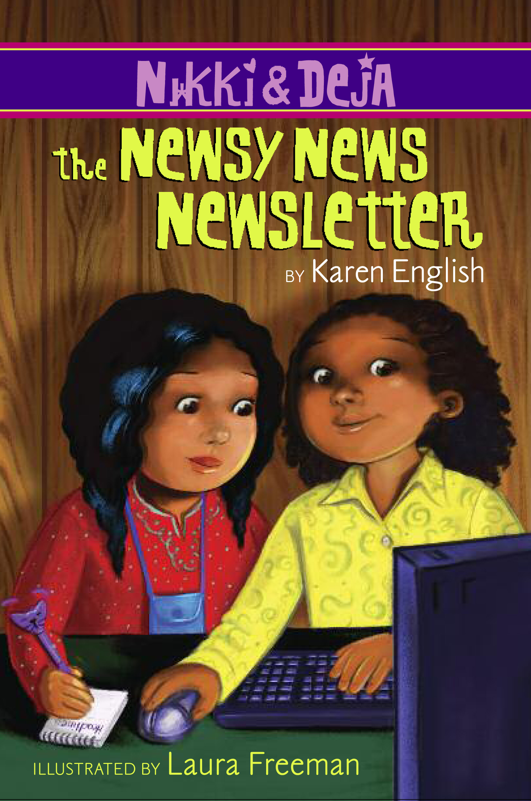 Nikki and Deja: The Newsy News Newsletter-9780547406268