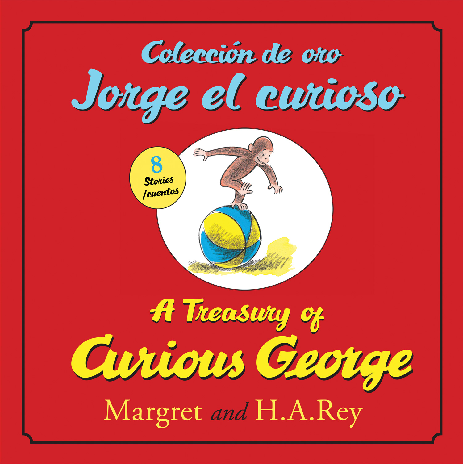 Coleccion de oro Jorge el curioso/A Treasury of Curious George (bilingual edition)-9780547523101
