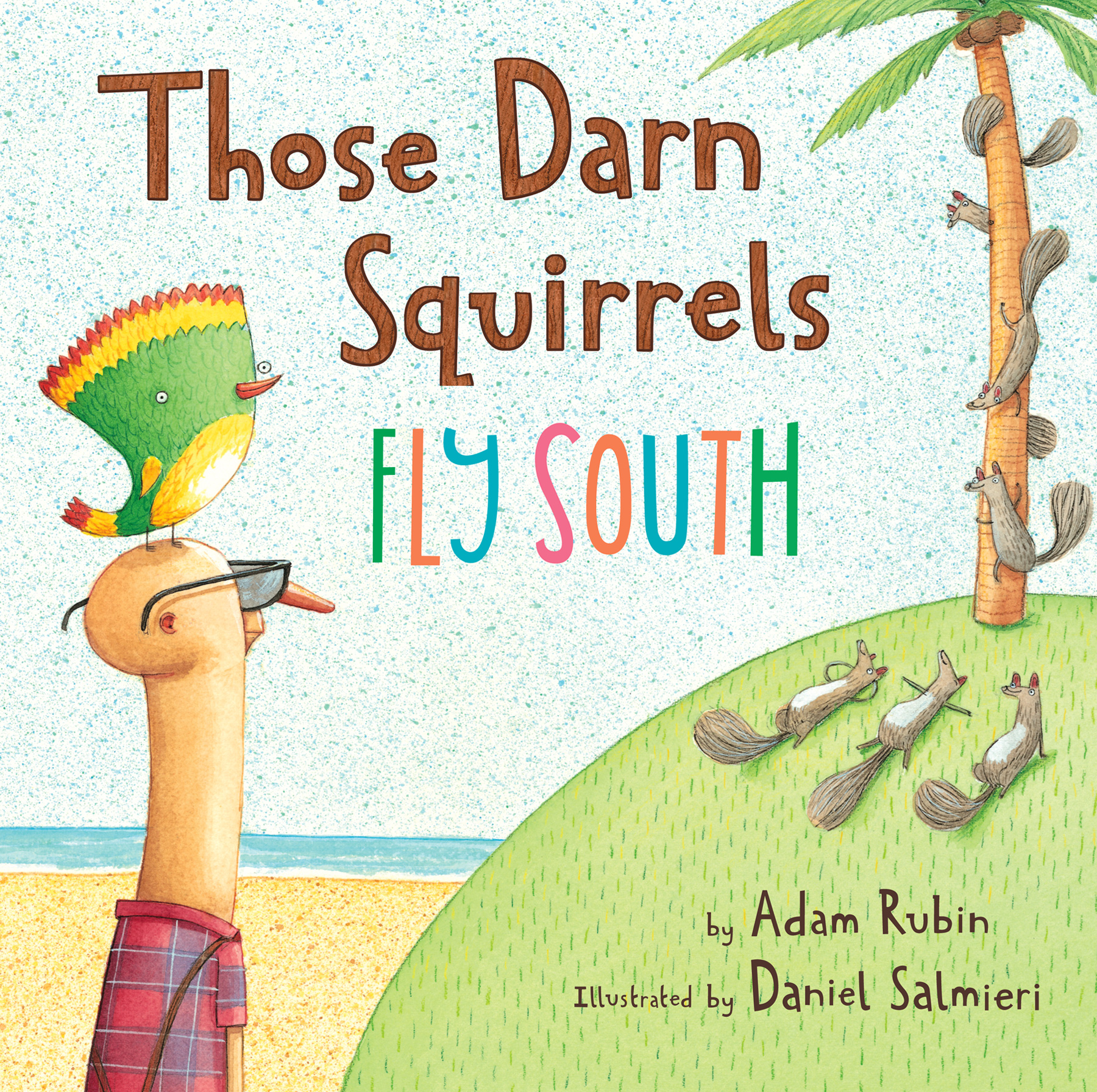 Those Darn Squirrels Fly South-9780547678238