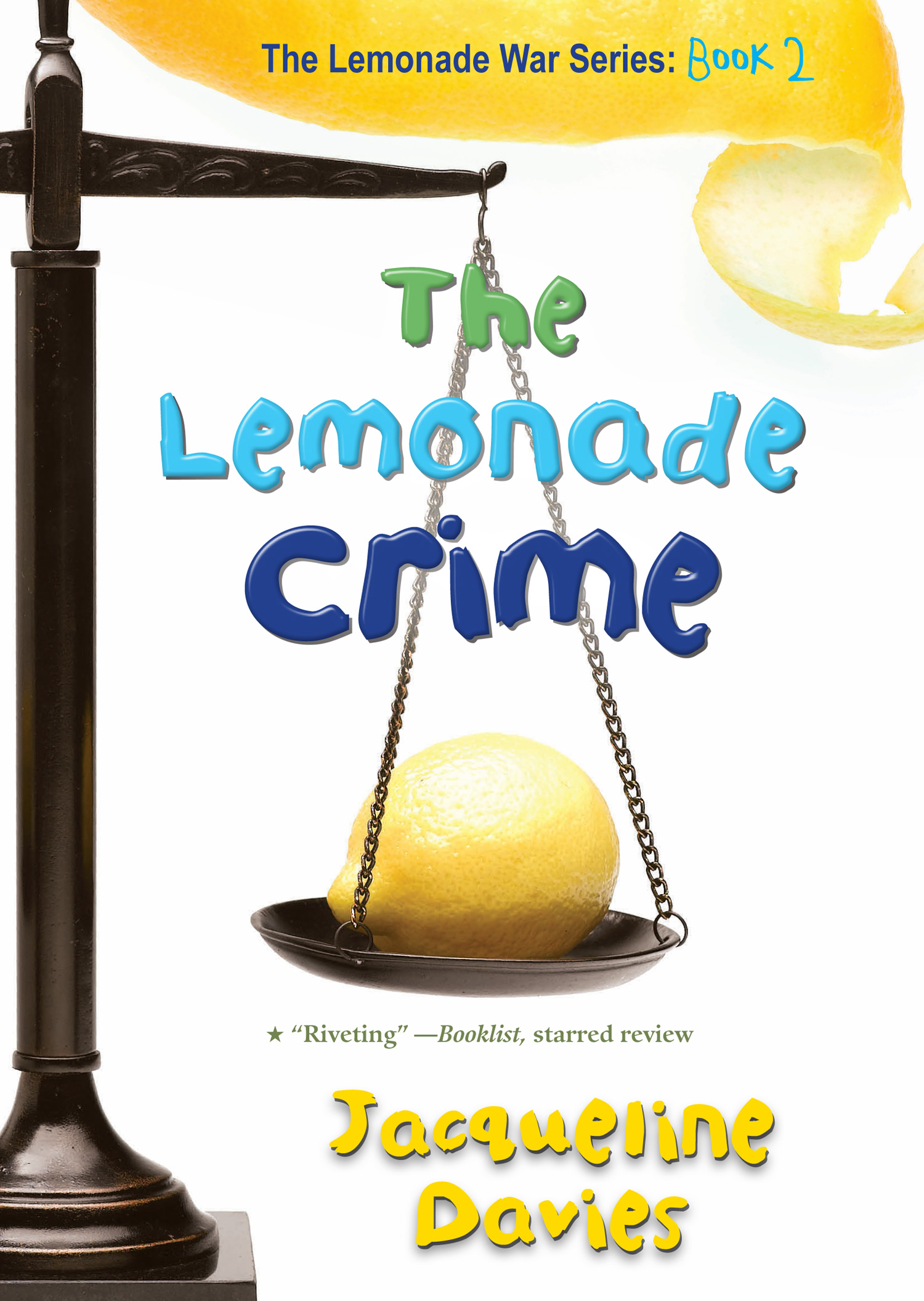 The Lemonade Crime-9780547722375