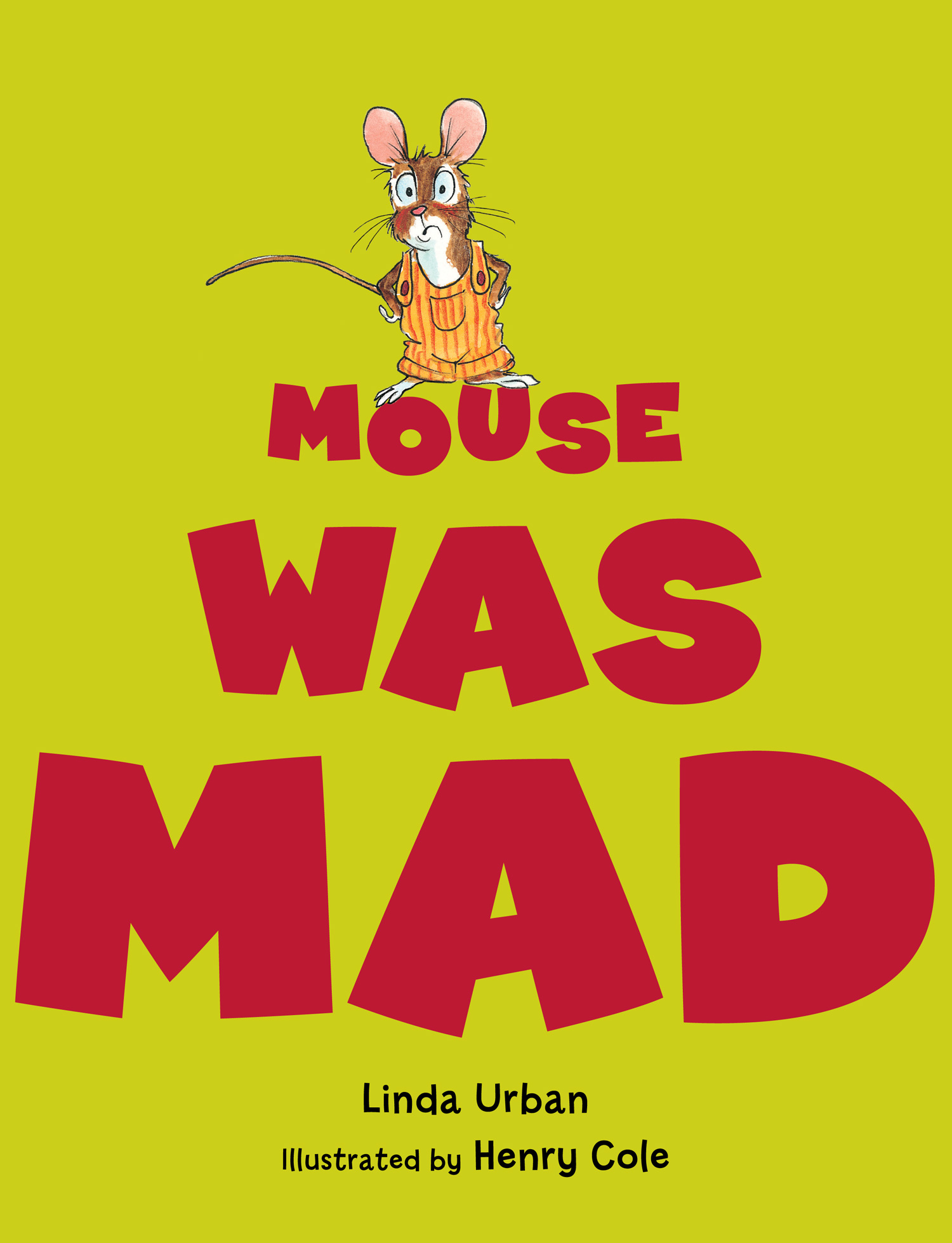 Mouse Was Mad-9780547727509