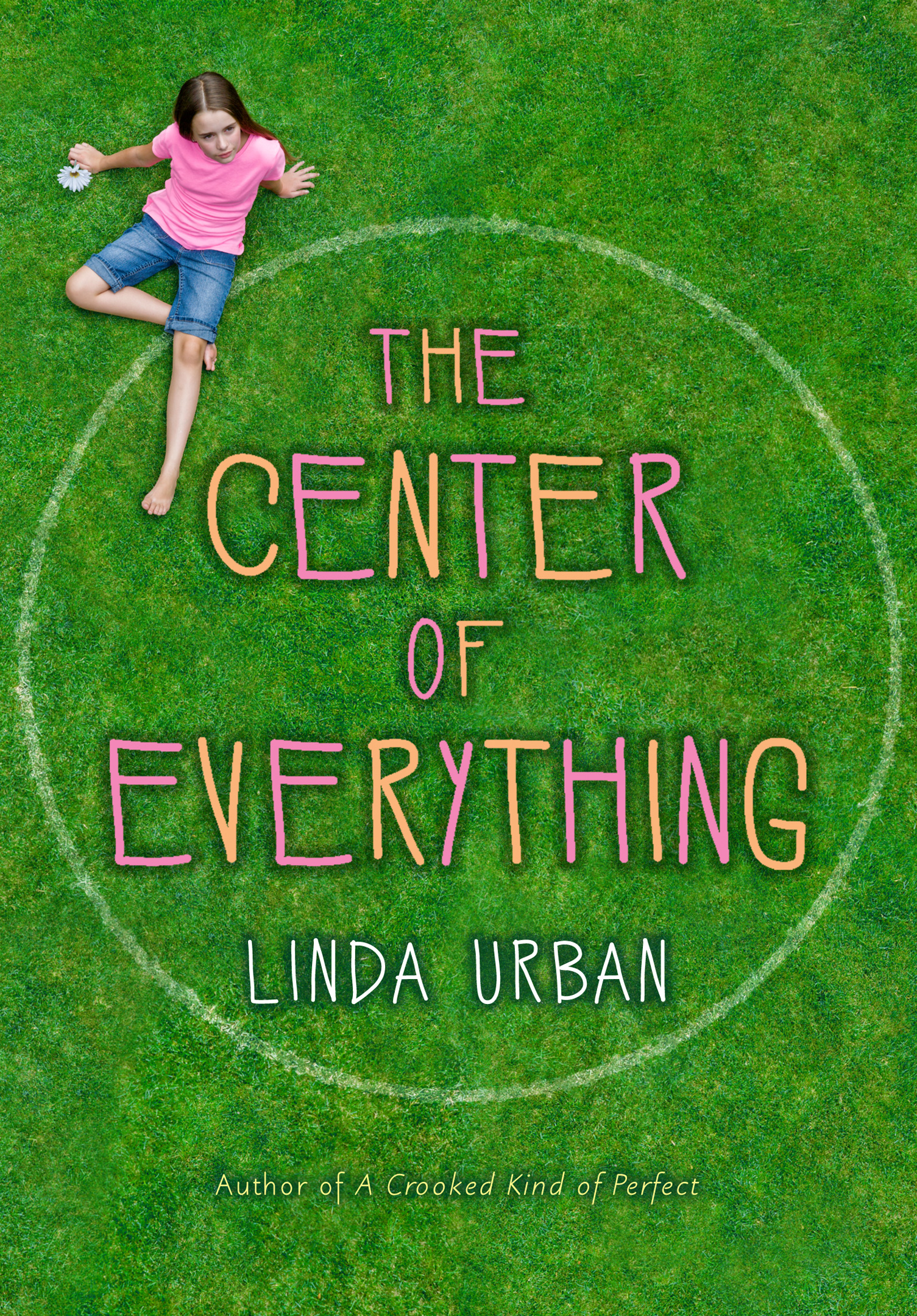 The Center of Everything-9780547763484