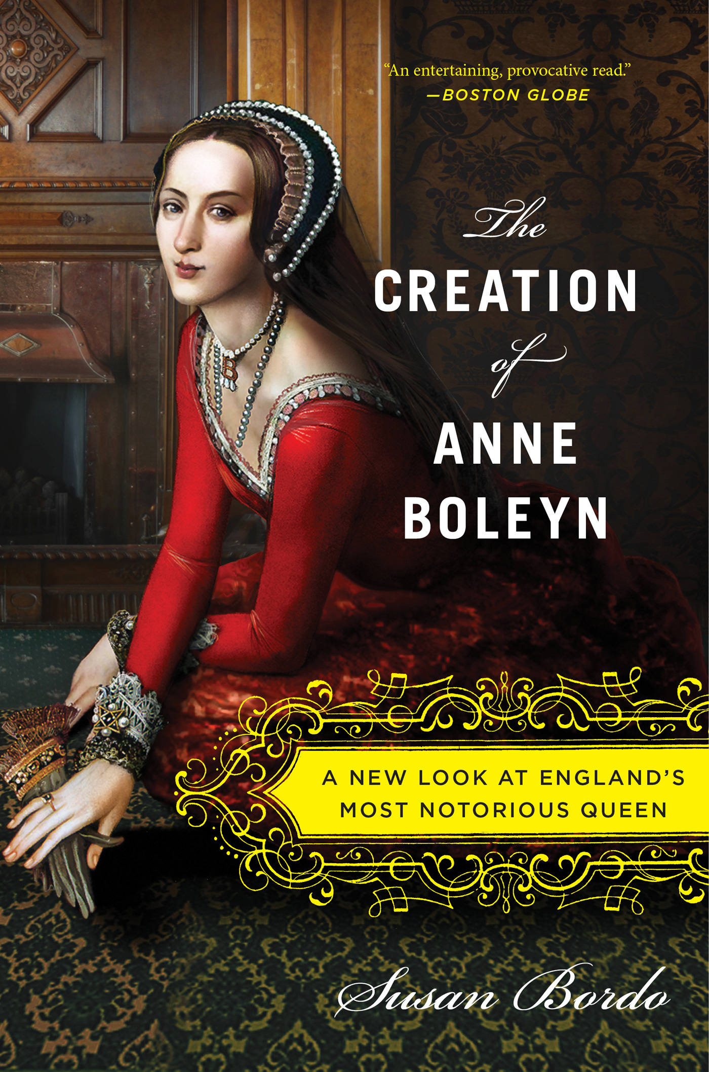 The Creation of Anne Boleyn-9780547834382
