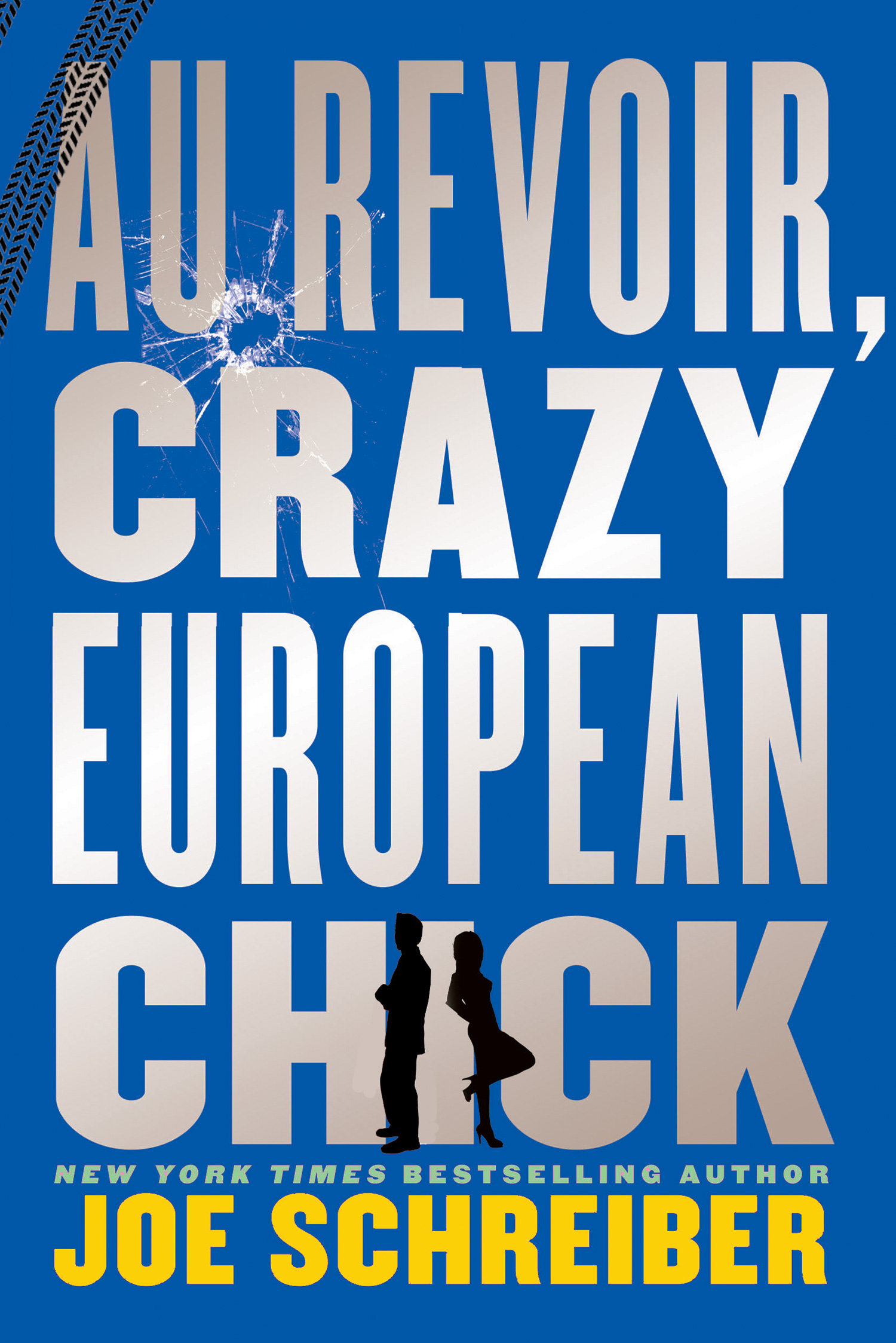 Au Revoir, Crazy European Chick-9780547856322