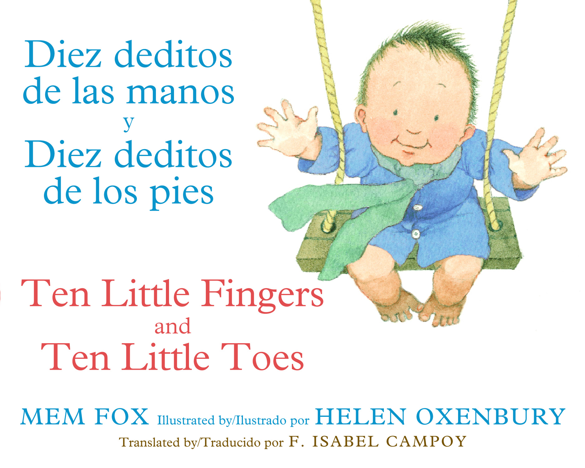 Diez deditos de las manos y Diez deditos de los pies / Ten Little Fingers and Ten Little Toes bilingual board book-9780547870069