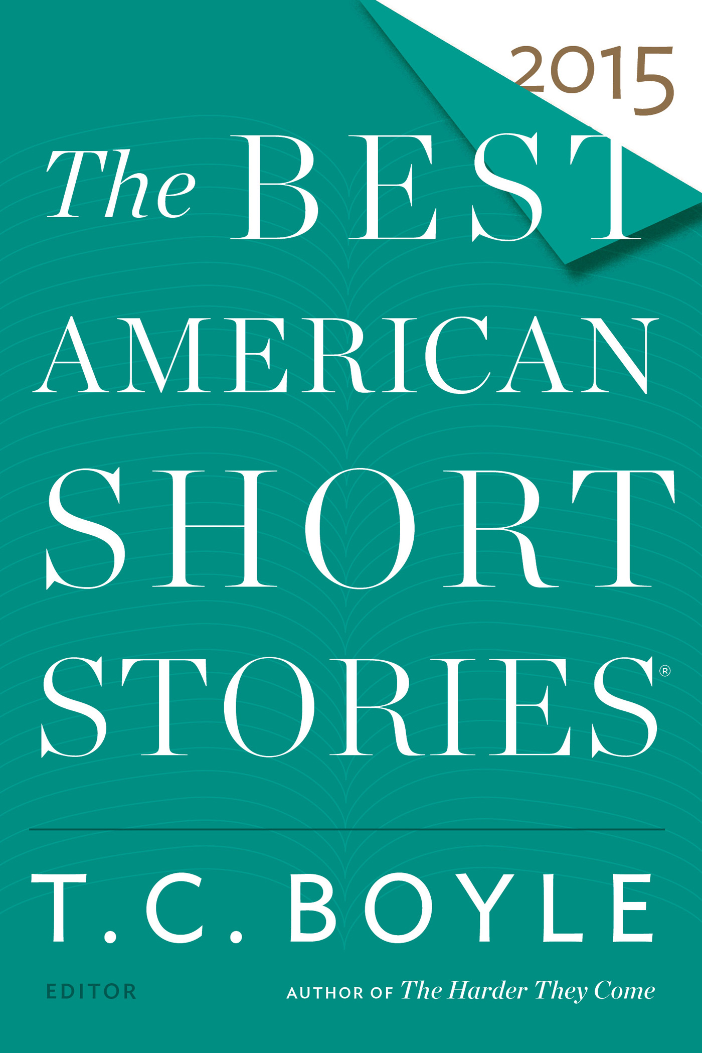 The Best American Short Stories 2015-9780547939414
