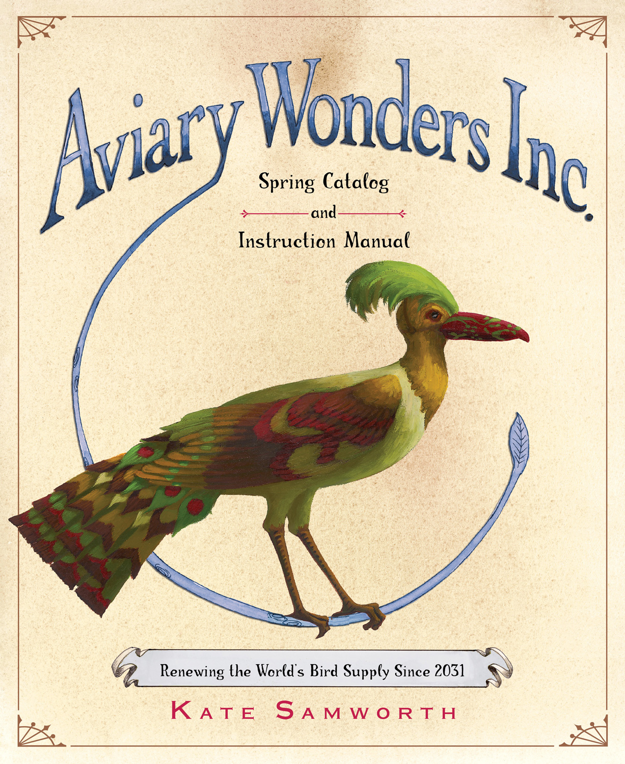Aviary Wonders Inc. Spring Catalog and Instruction Manual-9780547978994