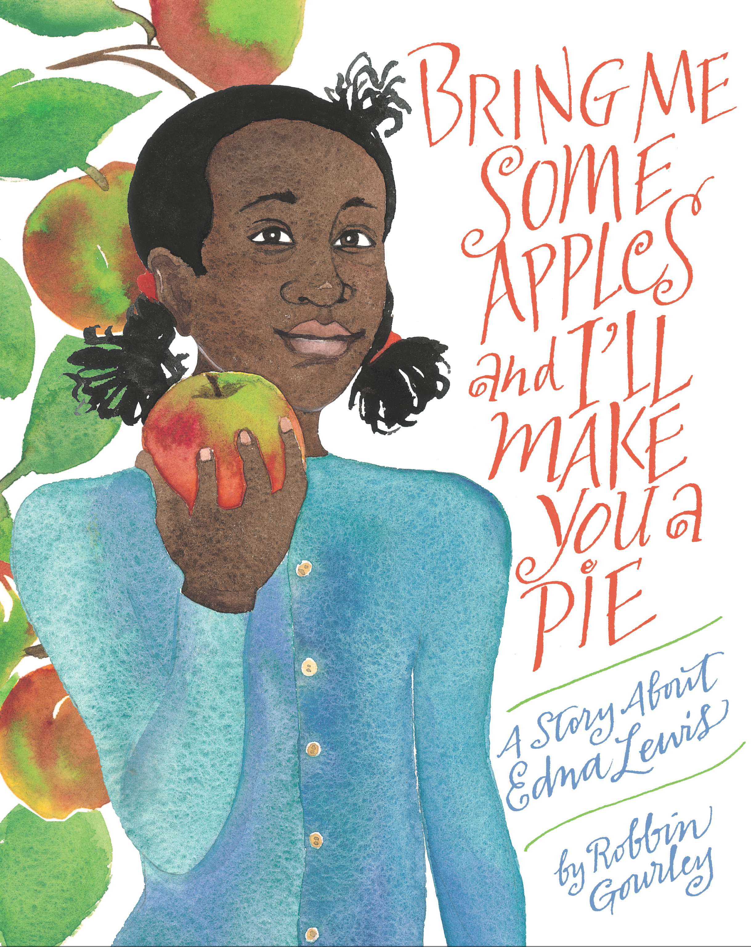 Bring Me Some Apples and I'll Make You a Pie-9780618158362