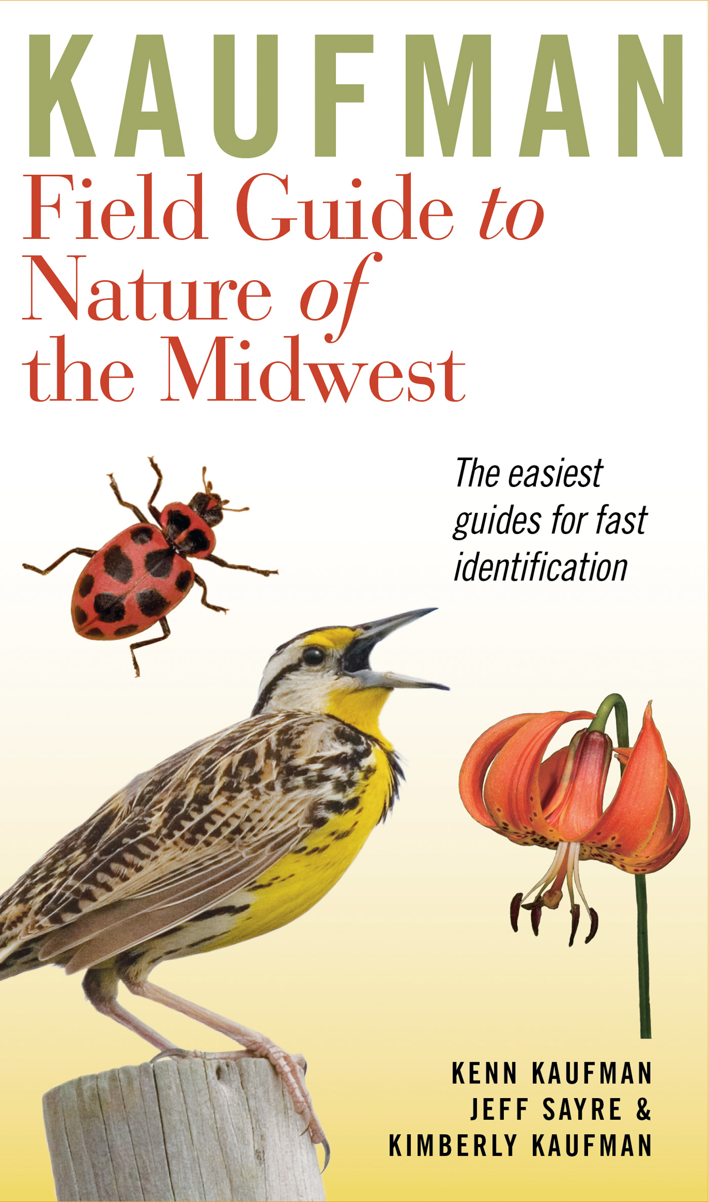 Kaufman Field Guide to Nature of the Midwest-9780618456949