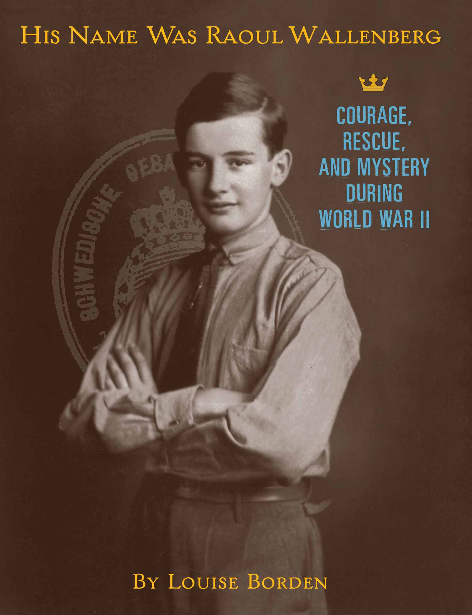 His Name Was Raoul Wallenberg-9780618507559