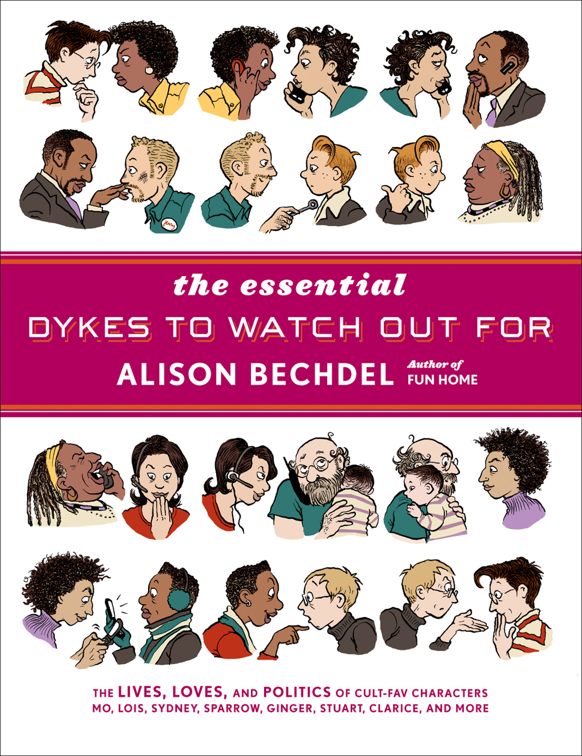 The Essential Dykes to Watch Out For-9780618968800