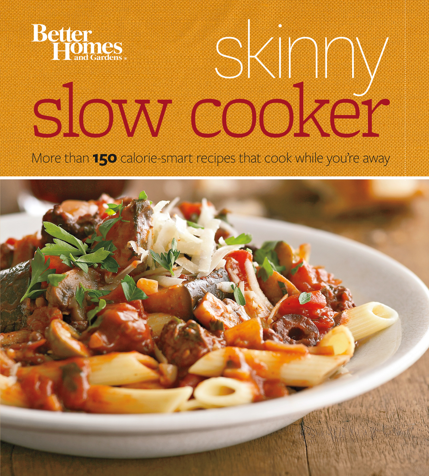 Better Homes and Gardens Skinny Slow Cooker-9781118567845