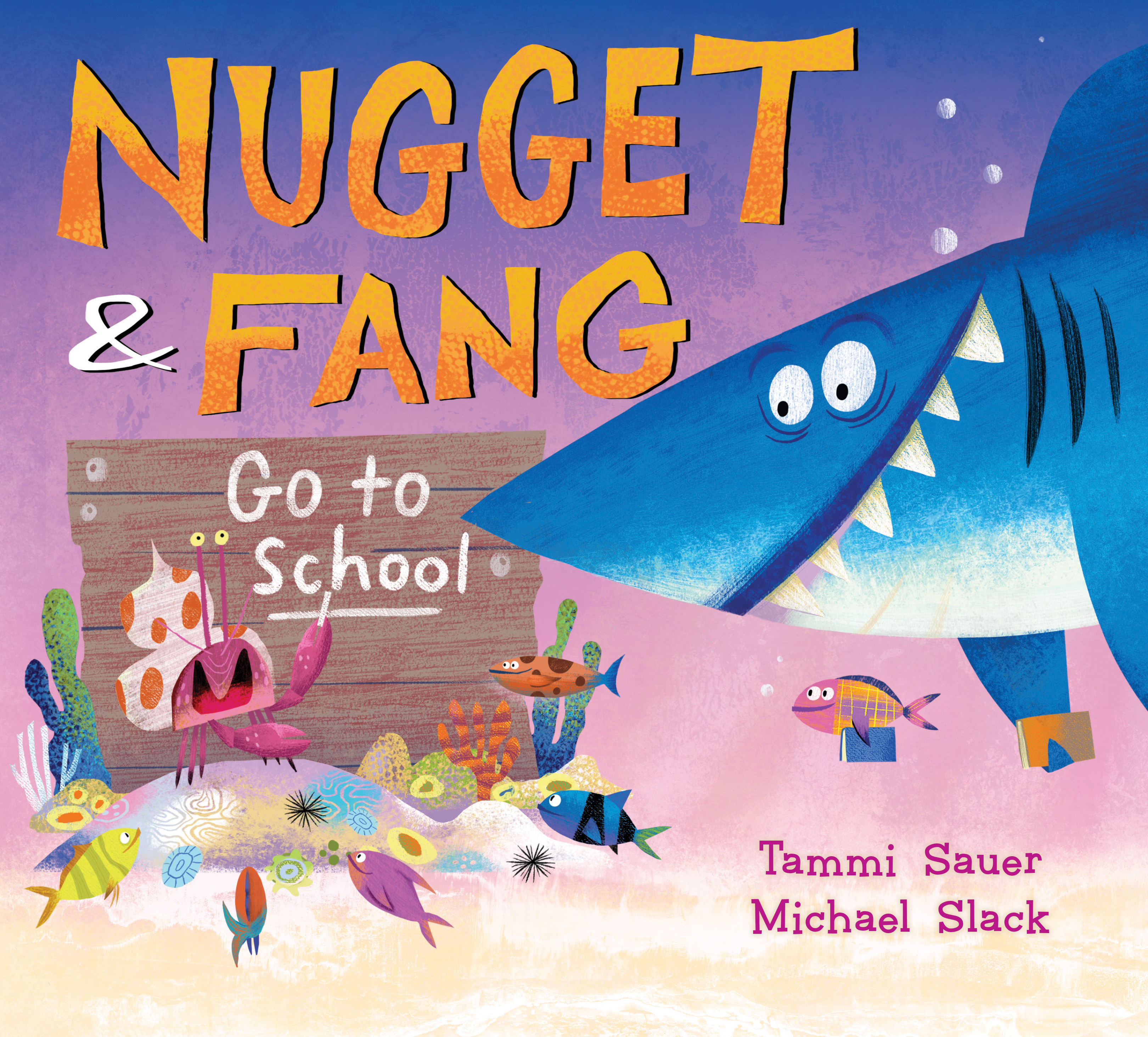 Nugget and Fang Go to School-9781328548269