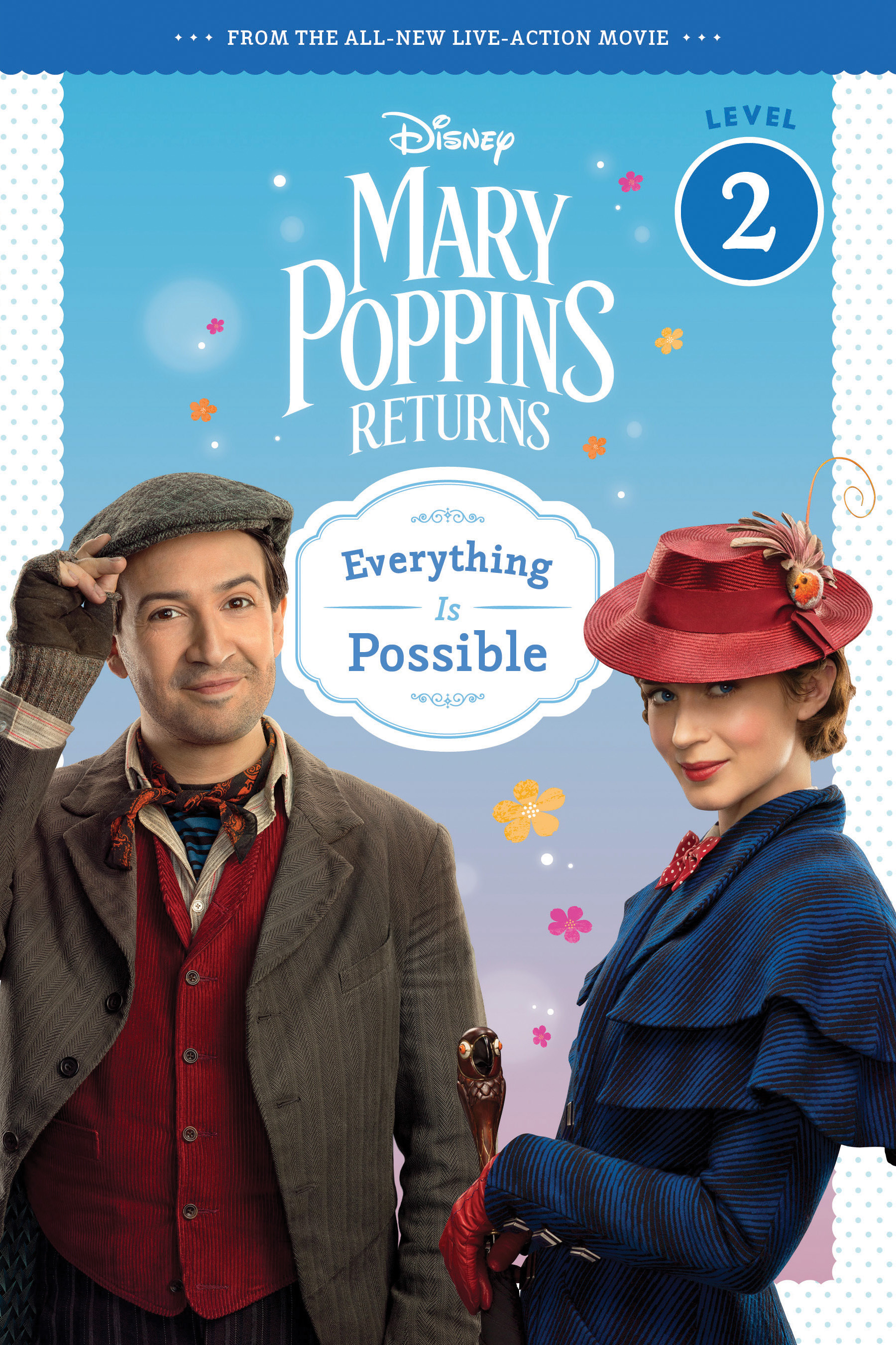 Mary Poppins Returns: Everything Is Possible - Leveled Reader-9781328566348