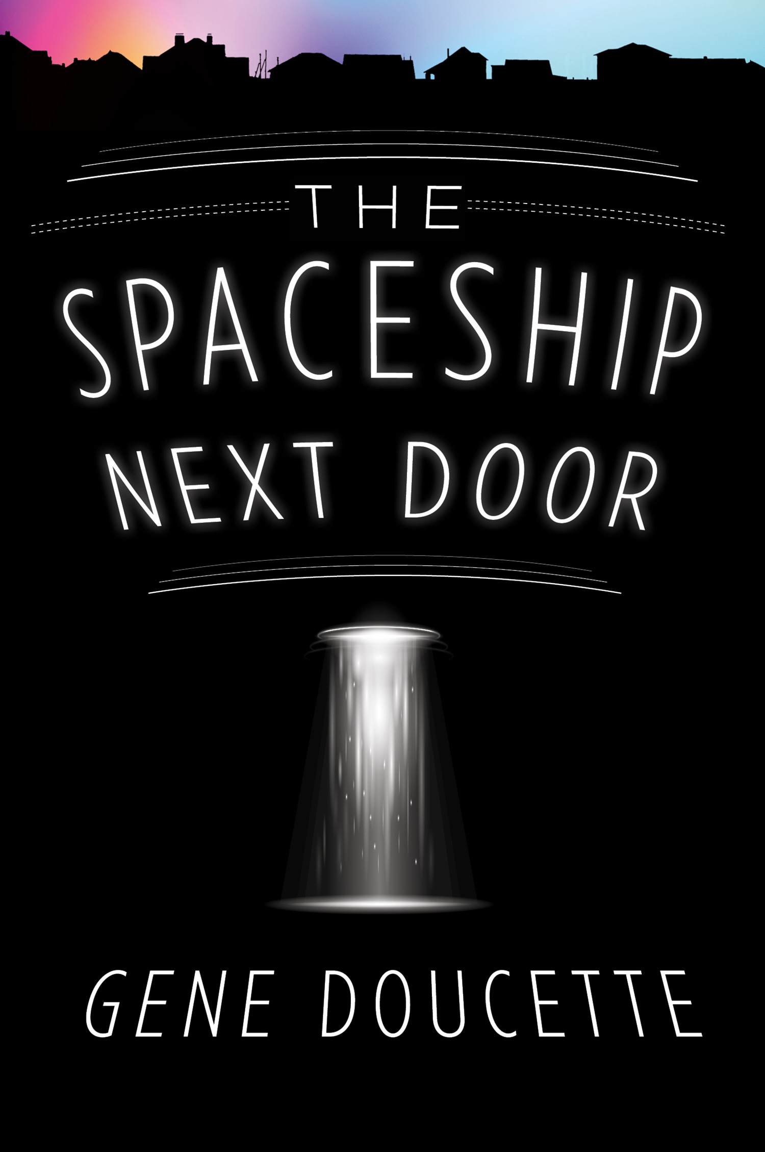 The Spaceship Next Door-9781328567468