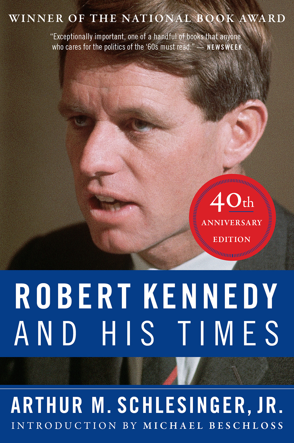 Robert Kennedy and His Times: 40th Anniversary Edition-9781328567567