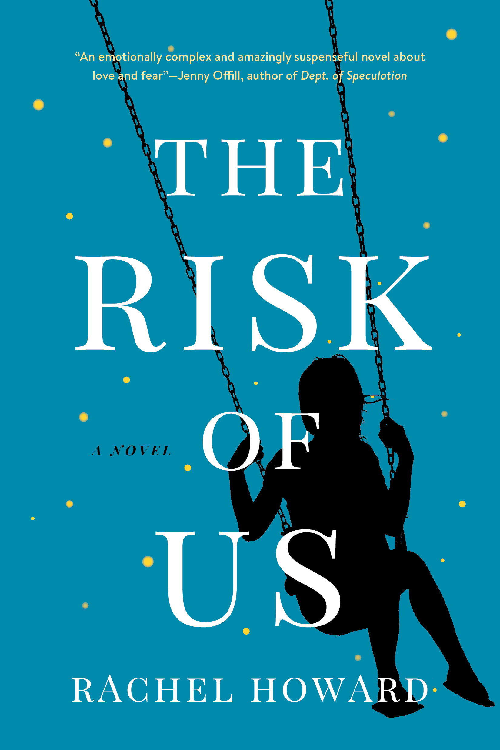 The Risk of Us-9781328588821